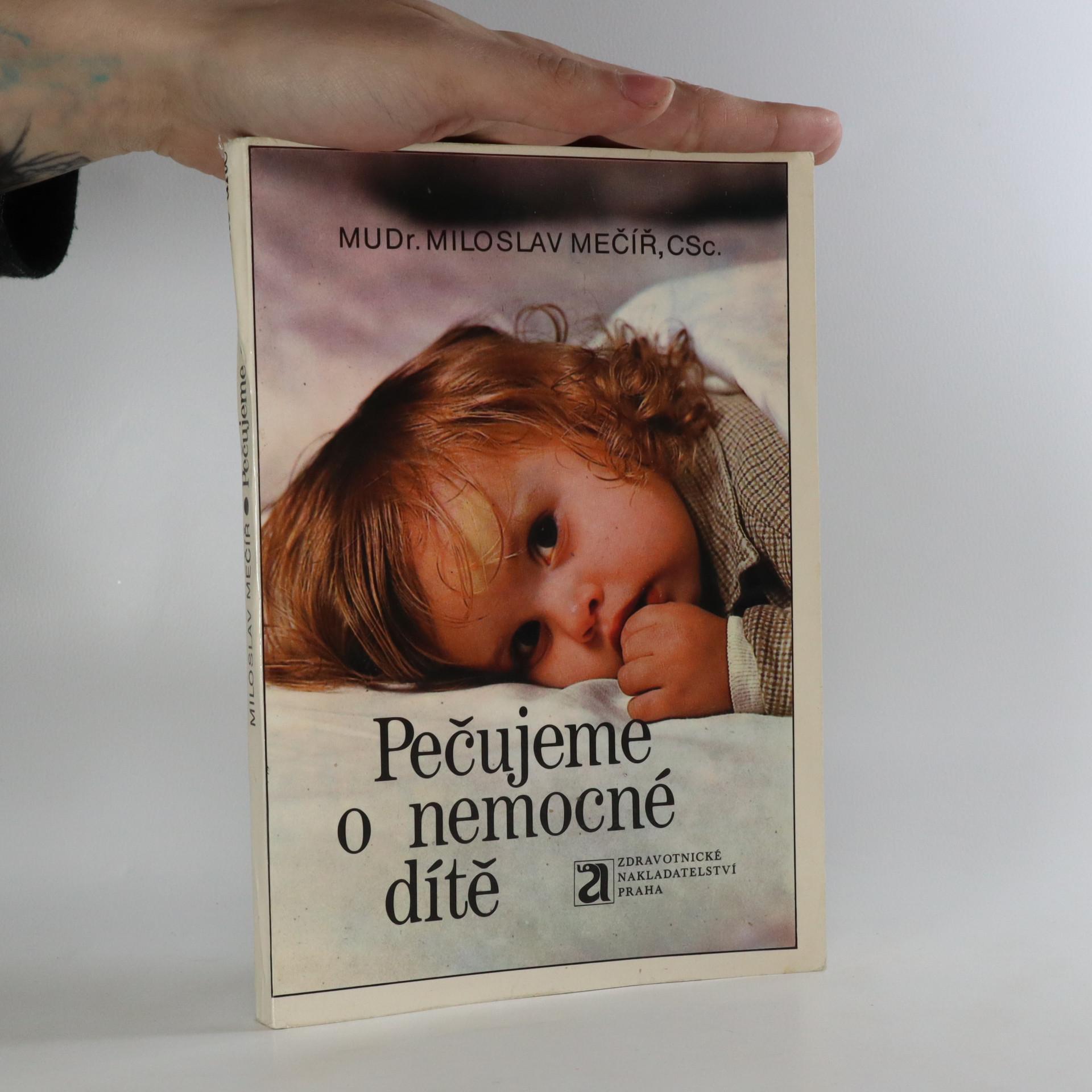 antikvární kniha Pečujeme o nemocné dítě, 1988