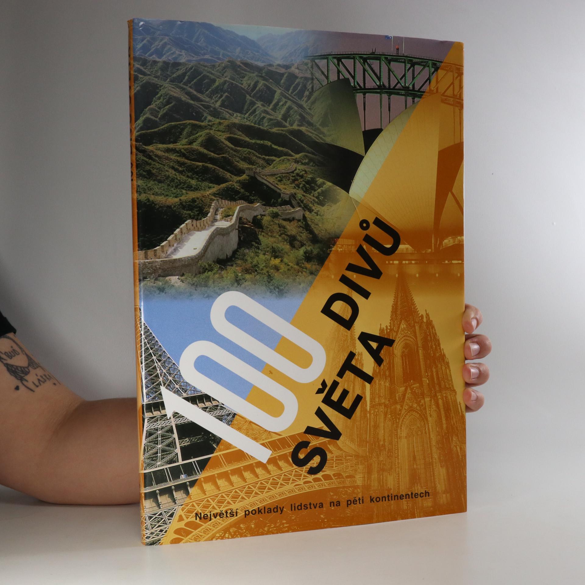 antikvární kniha 100 divů světa. Největší poklady lidstva na pěti kontinentech, 2001