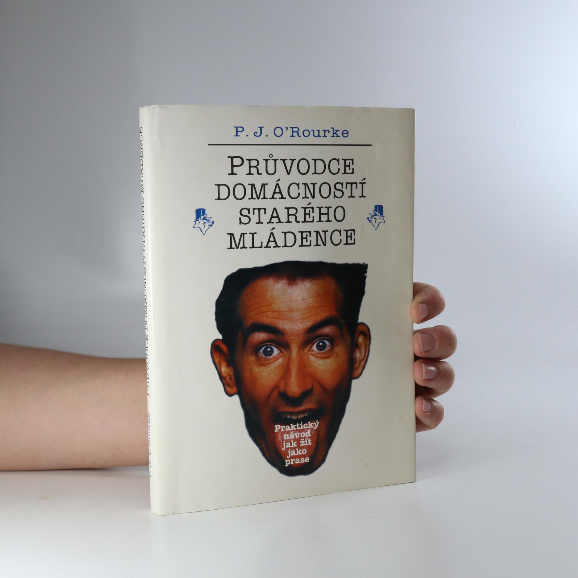 antikvární kniha Průvodce domácností starého mládence. Praktický návod jak žít jako prase, 1996