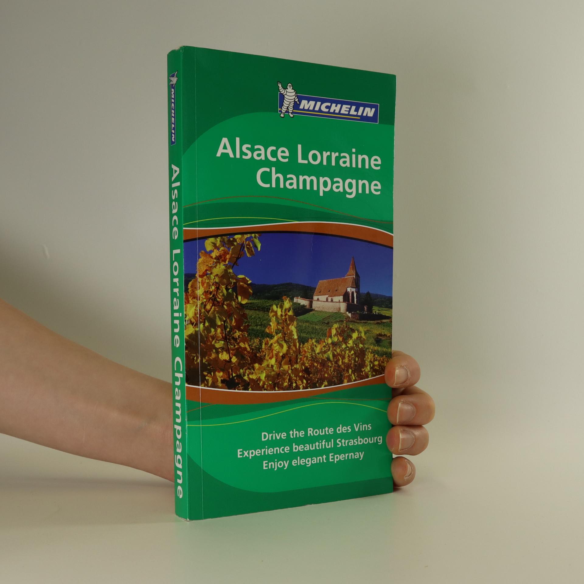 antikvární kniha Alsace Lorraine Champagne, 2007