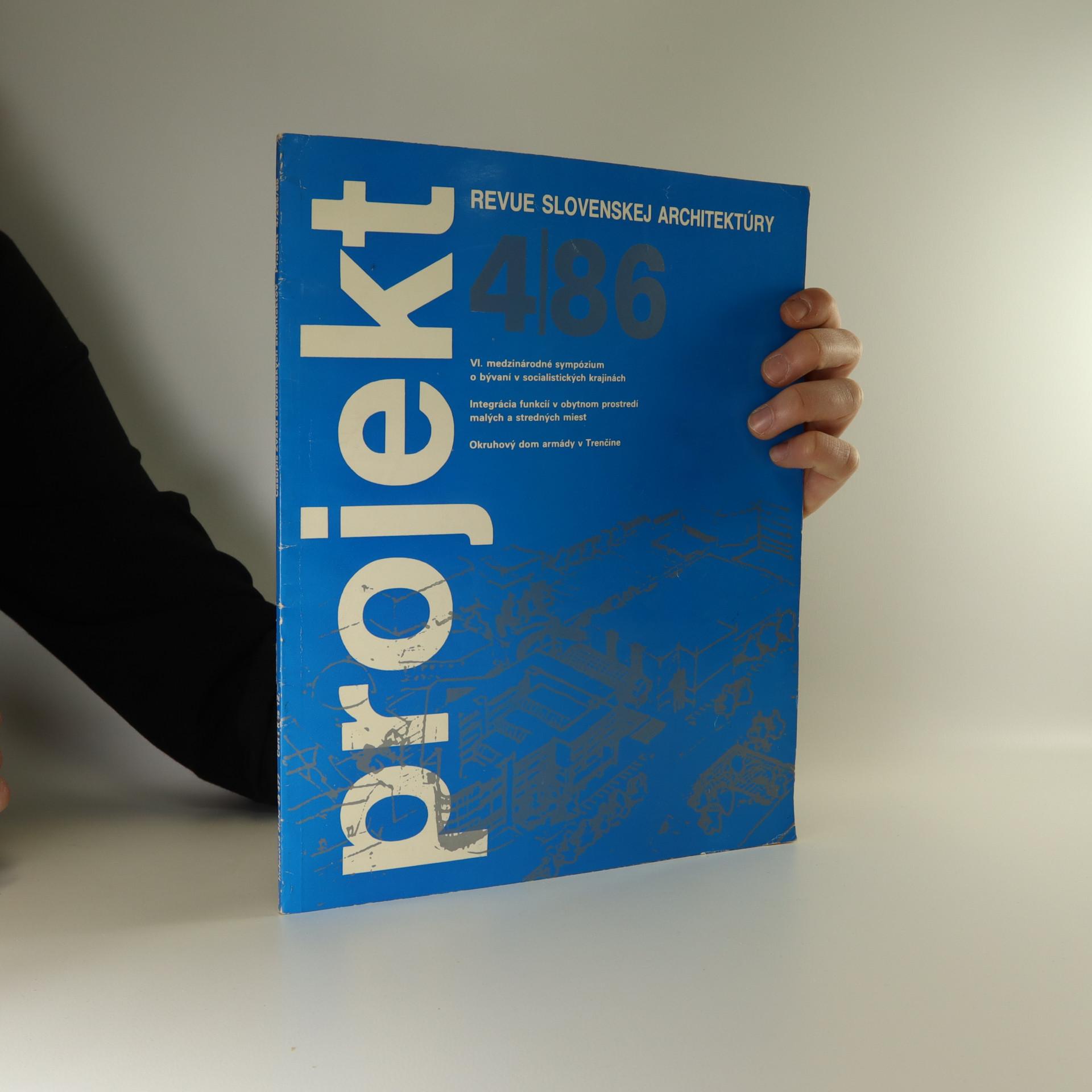antikvární kniha Projekt. Revue slovenskej architektúry (ročník XXVIII., číslo 4/296/86), 1986