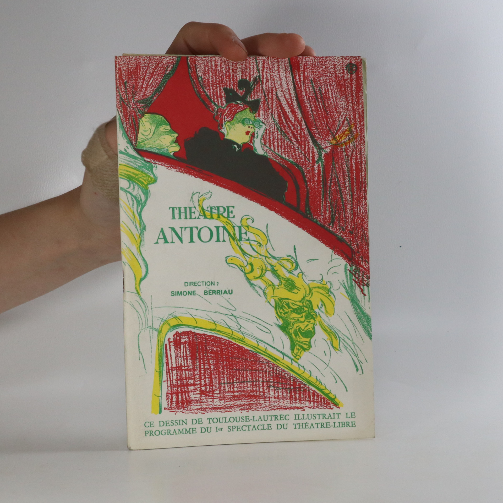 antikvární kniha Theatre Antoine. Se trouver. La prochaine fois je vous chanterai., 1966