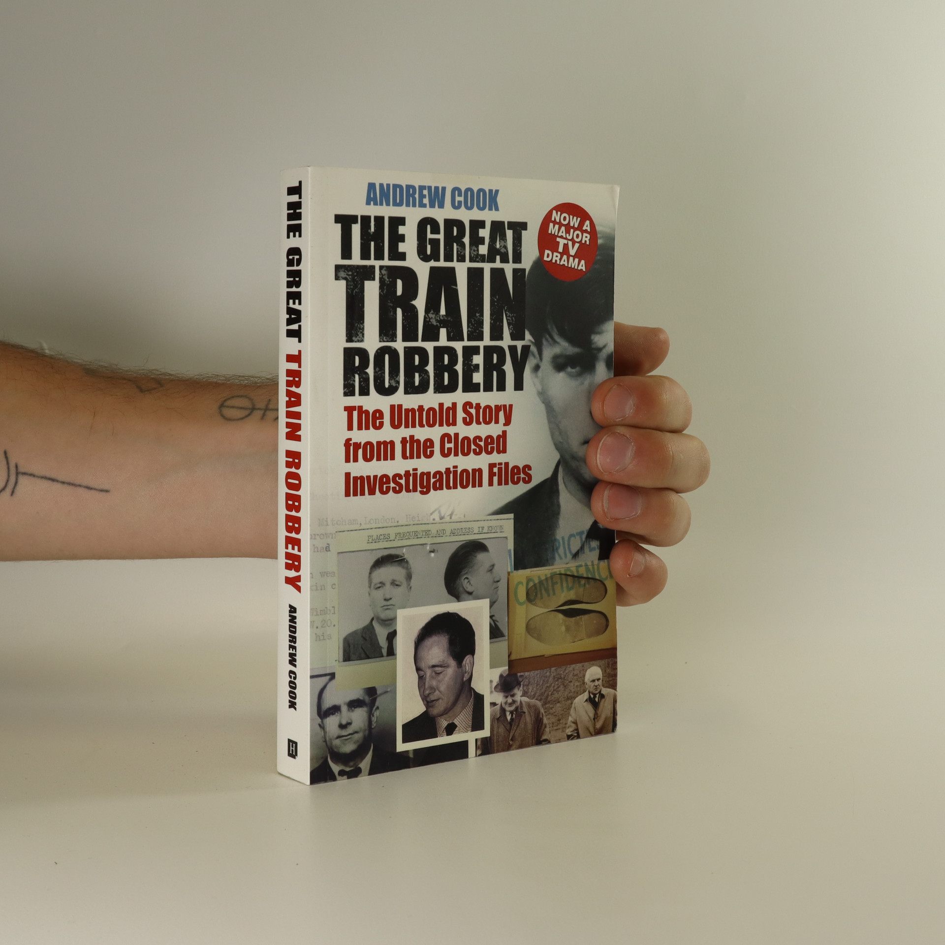 antikvární kniha The Great Train Robbery. The untold story from the closed investigation files, 2013