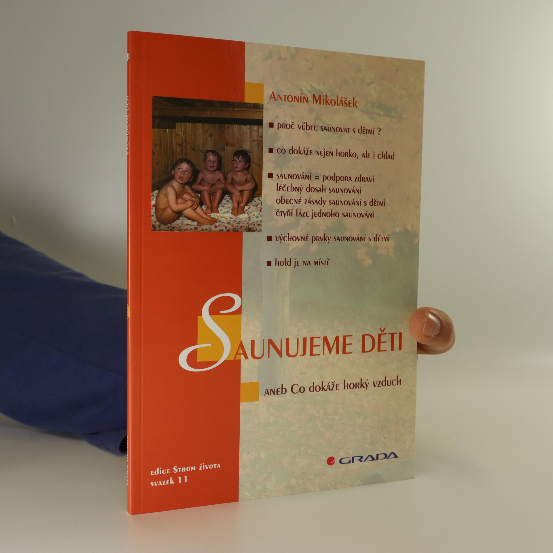 antikvární kniha Saunujeme děti, aneb, Co dokáže horký vzduch, 2000
