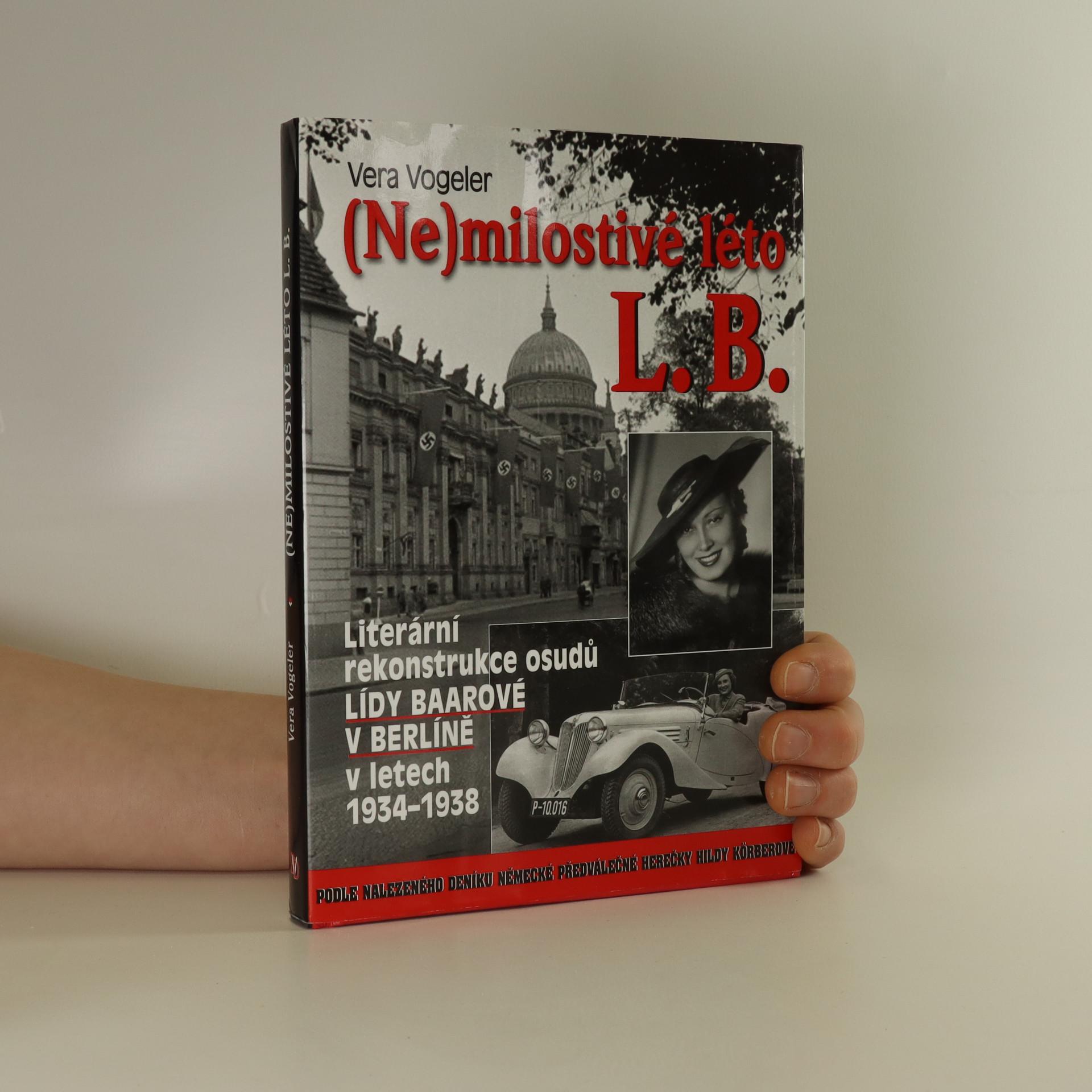 antikvární kniha (Ne)milostivé léto L. B. , 2012