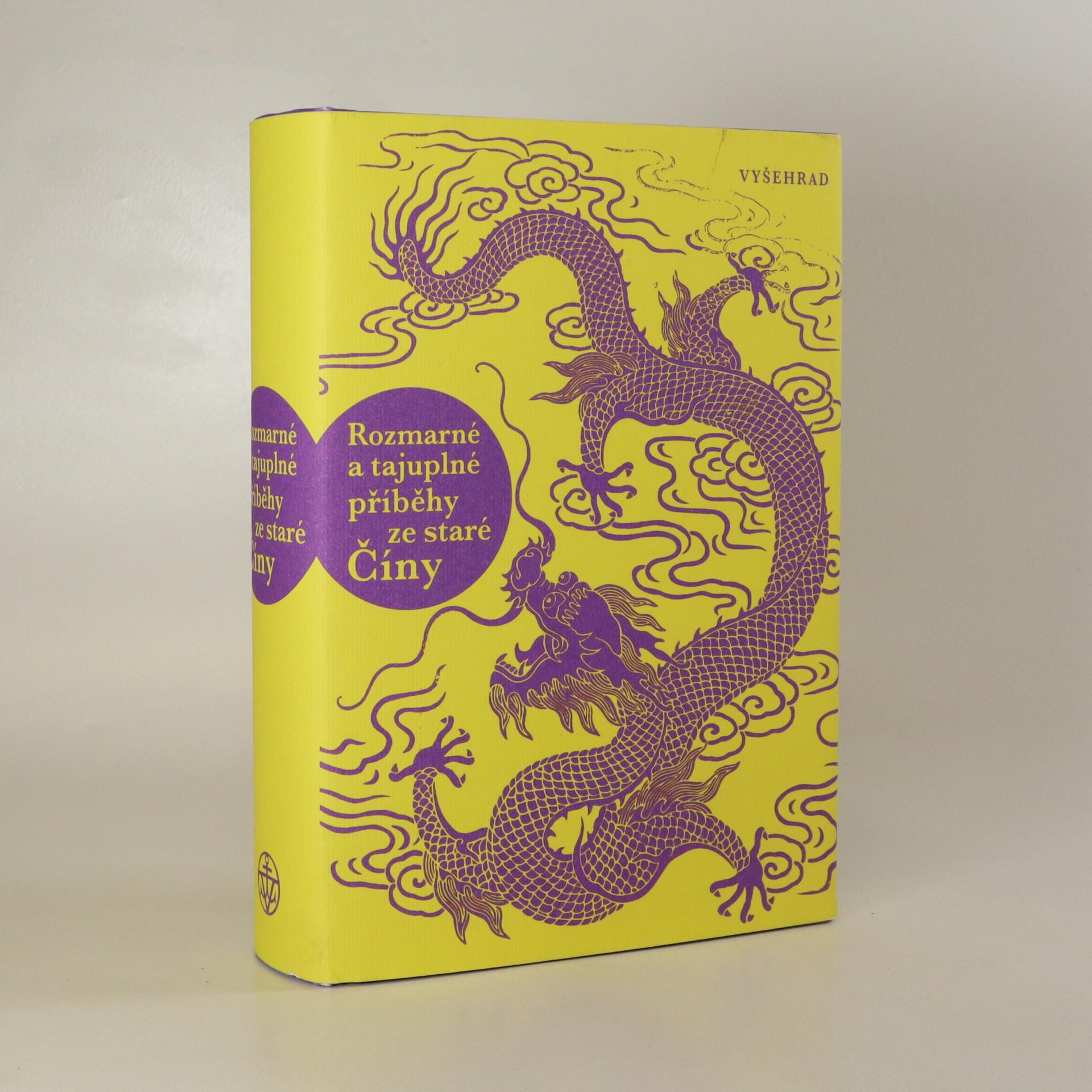 antikvární kniha Rozmarné a tajuplné příběhy ze staré Číny, 2017