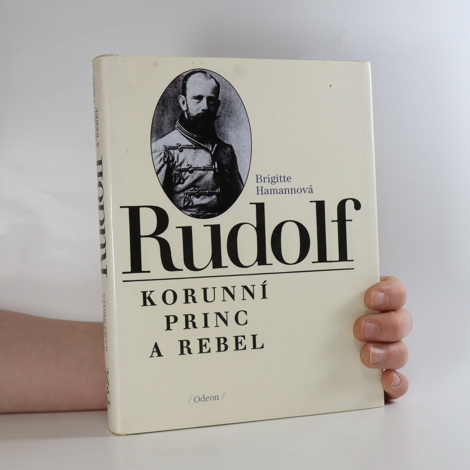 antikvární kniha Rudolf. Korunní princ a rebel, 1993