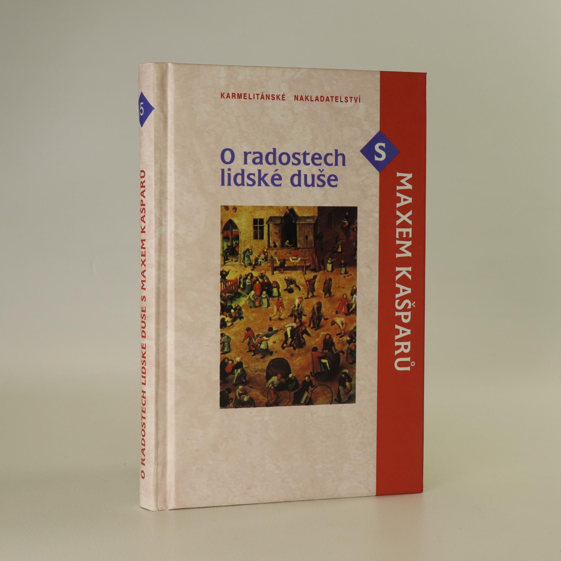 antikvární kniha O radostech lidské duše s Maxem Kašparů, 2001