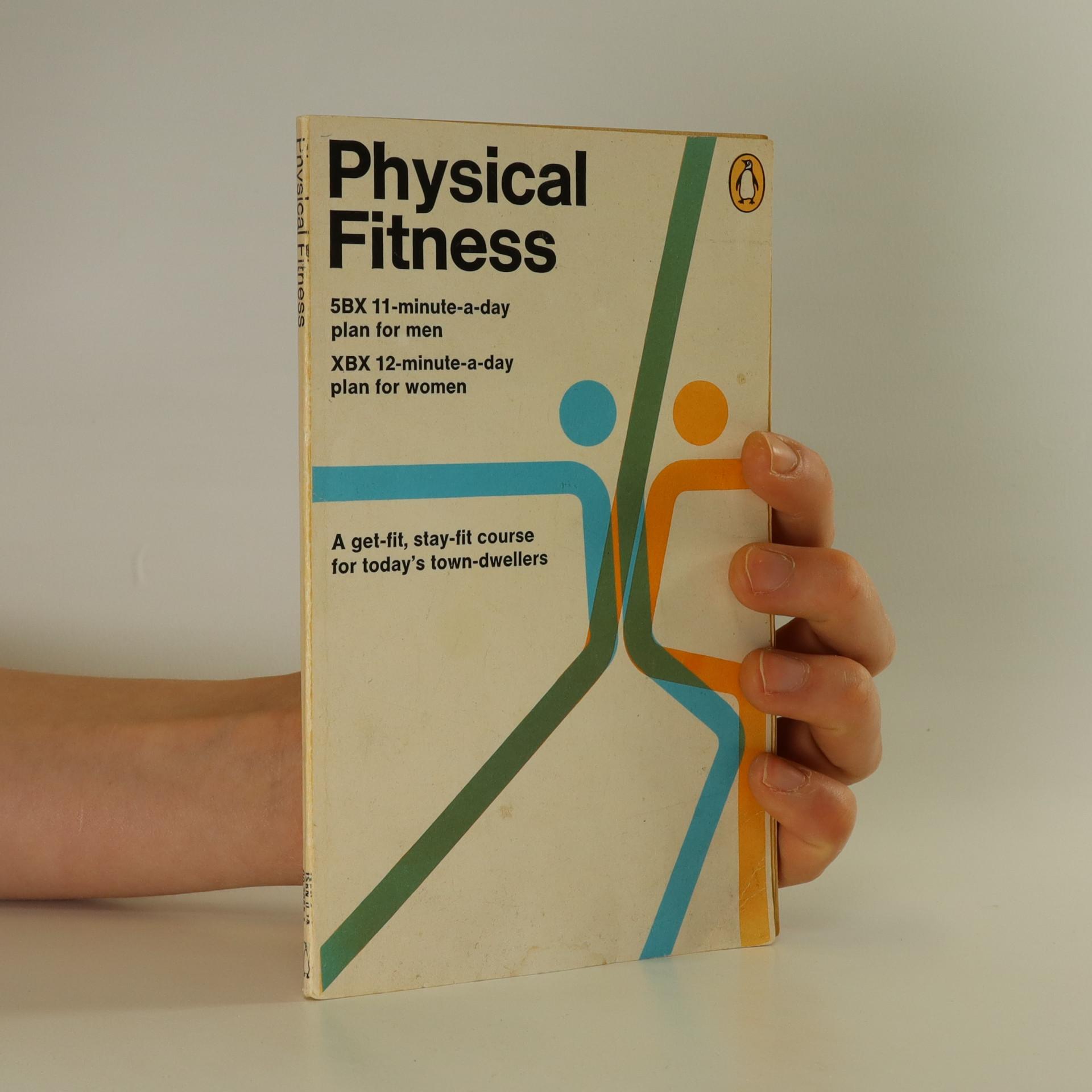 antikvární kniha Physical Fitness, 1982