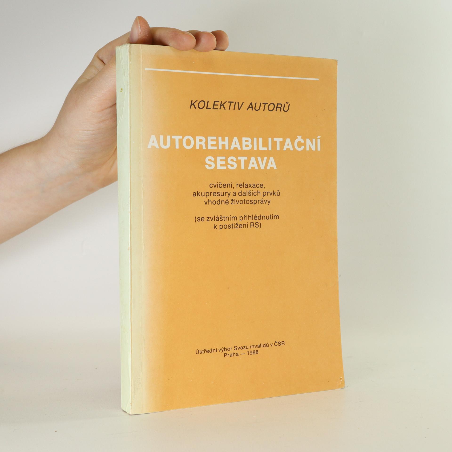 antikvární kniha Autorehabilitační sestava cvičení, relaxace, akupresury a dalších prvků vhodné životosprávy, 1987