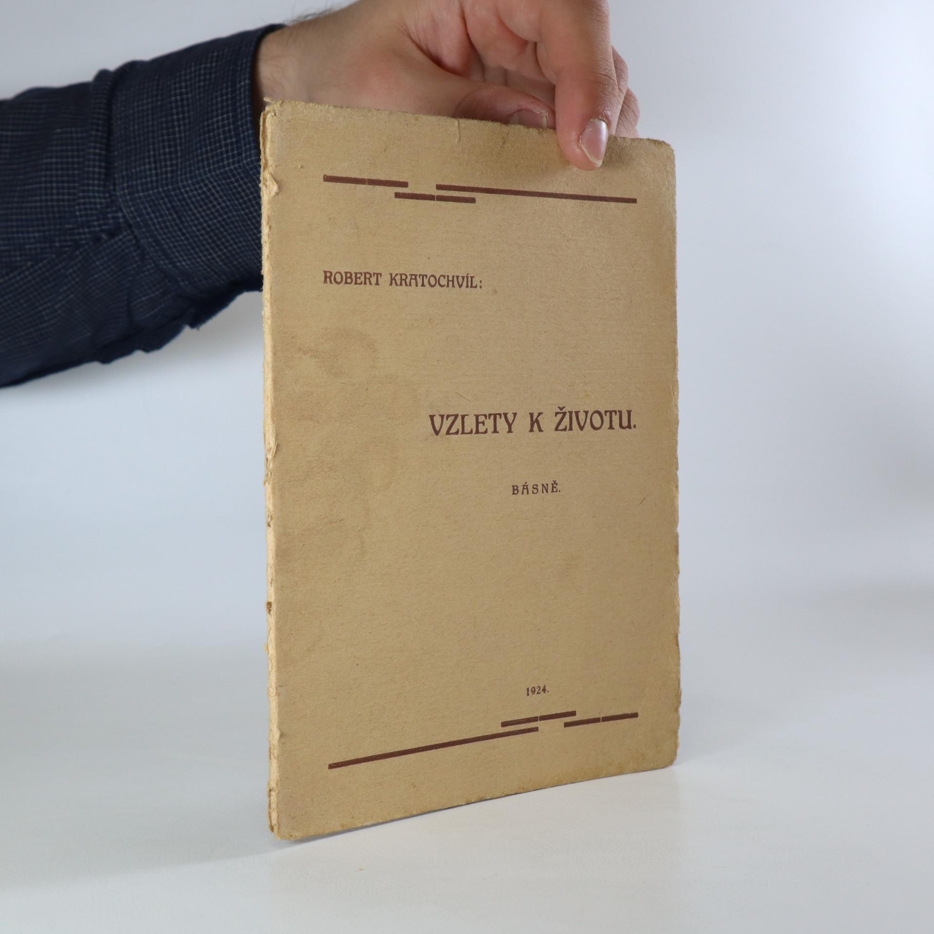 antikvární kniha Vzlety k životu. Básně, 1924