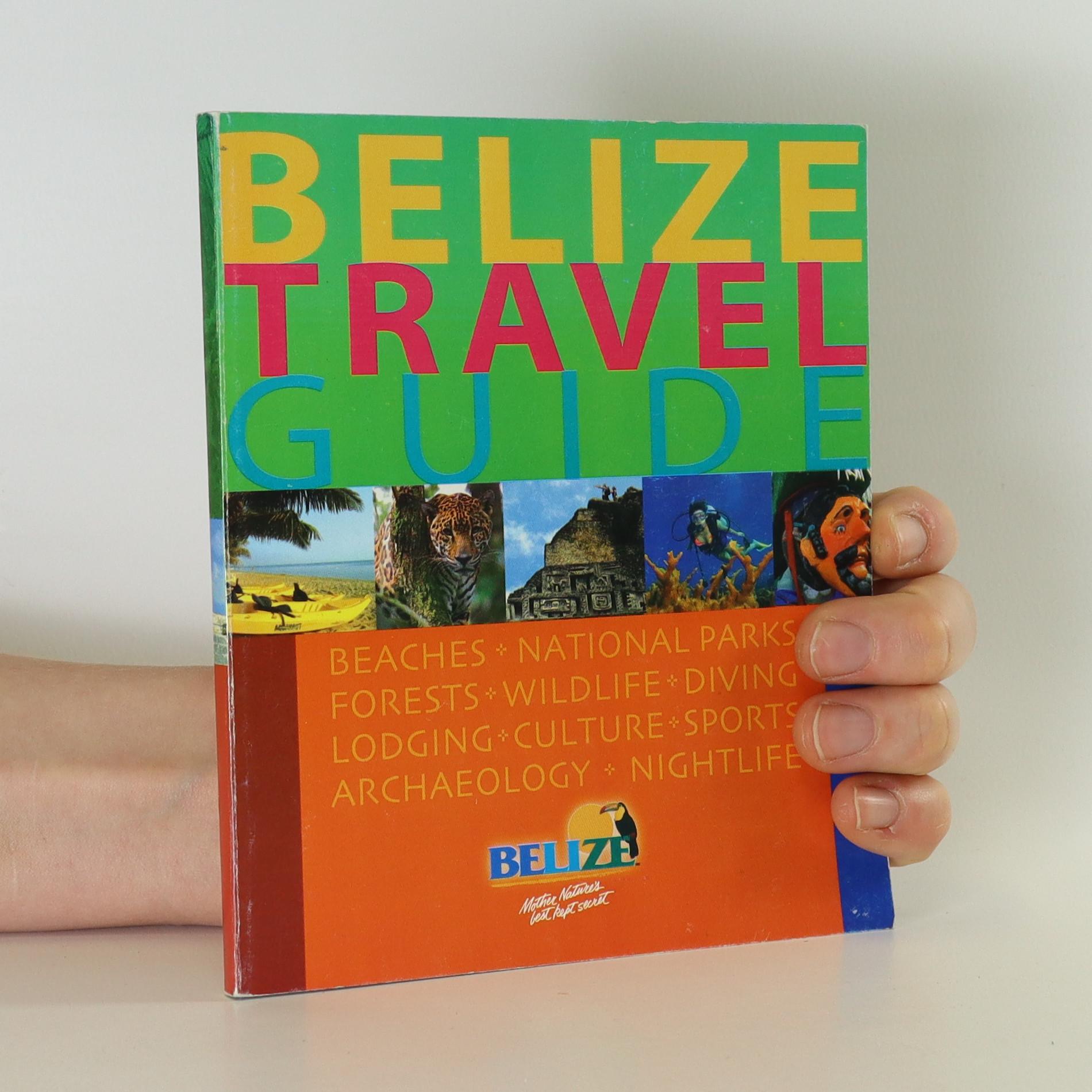 antikvární kniha Belize Travel Guide, neuveden