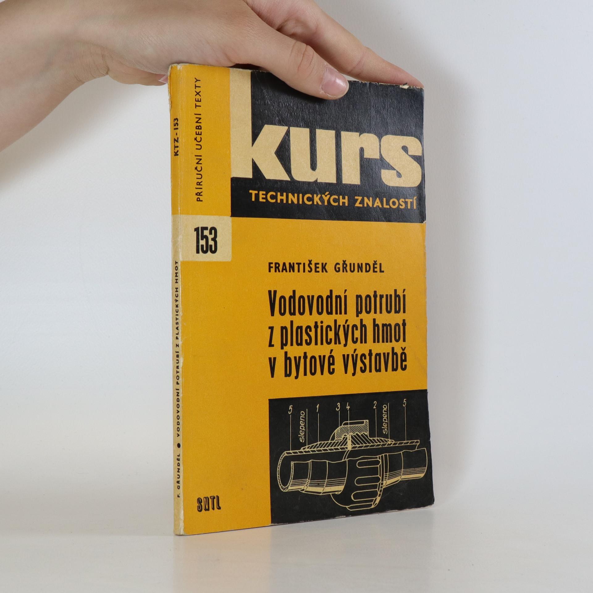 antikvární kniha Vodovodní potrubí z plastických hmot v bytové výstavbě, 1972