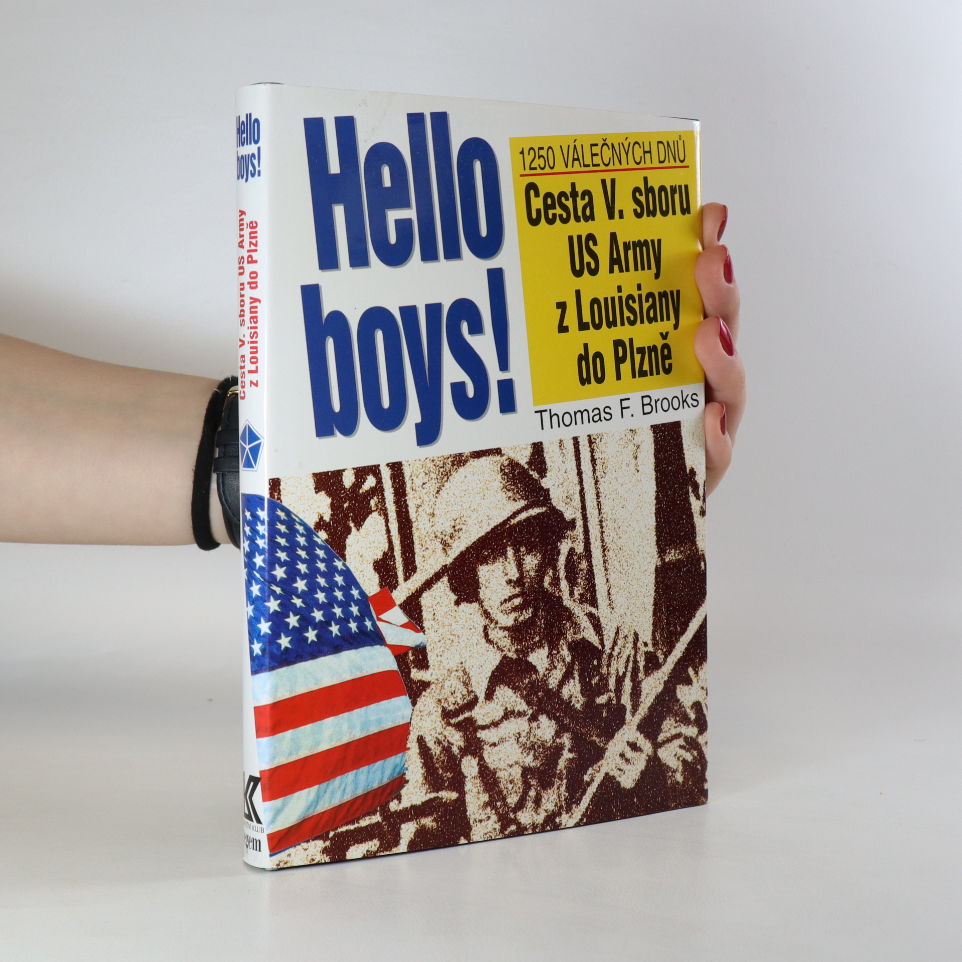 antikvární kniha Hello boys! Cesta 5. sboru US Army z Louisiany do Plzně, 1996