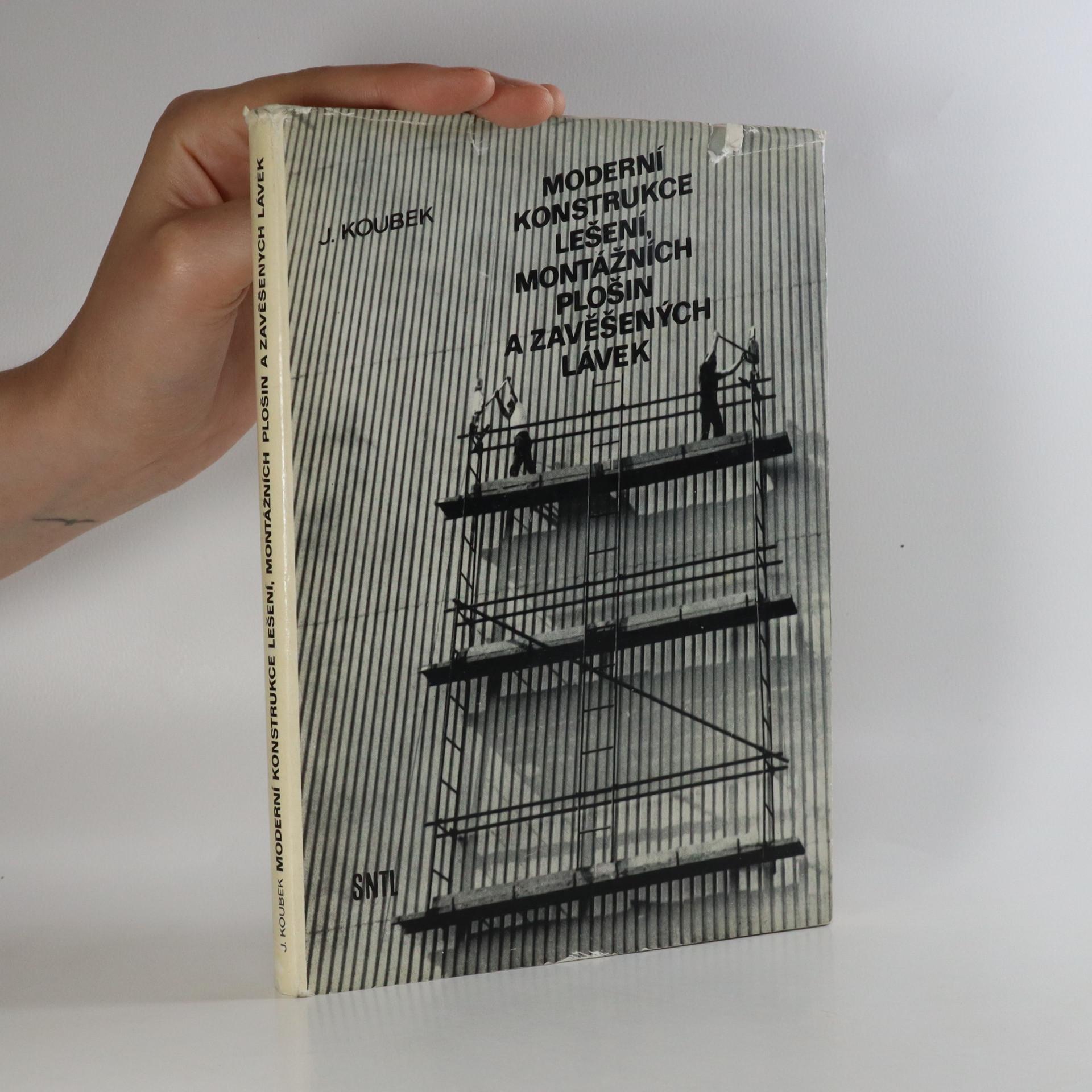 antikvární kniha Moderní konstrukce lešení, montážních plošin a zavěšených lávek, 1975
