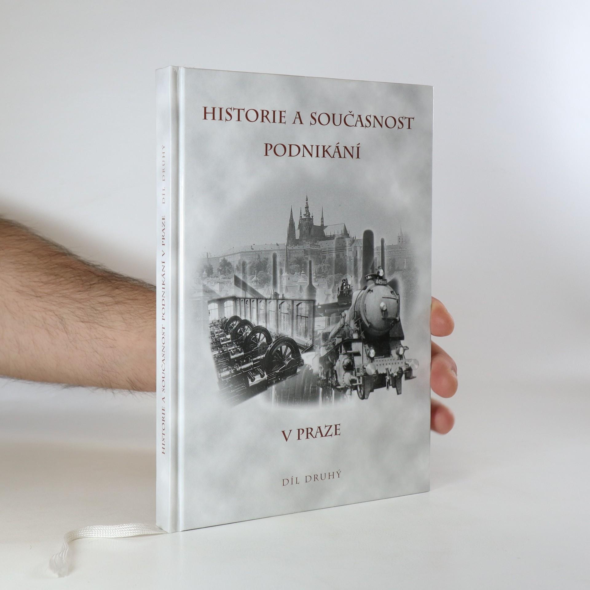 antikvární kniha Historie a současnost podnikání v Praze. Díl druhý, 2003