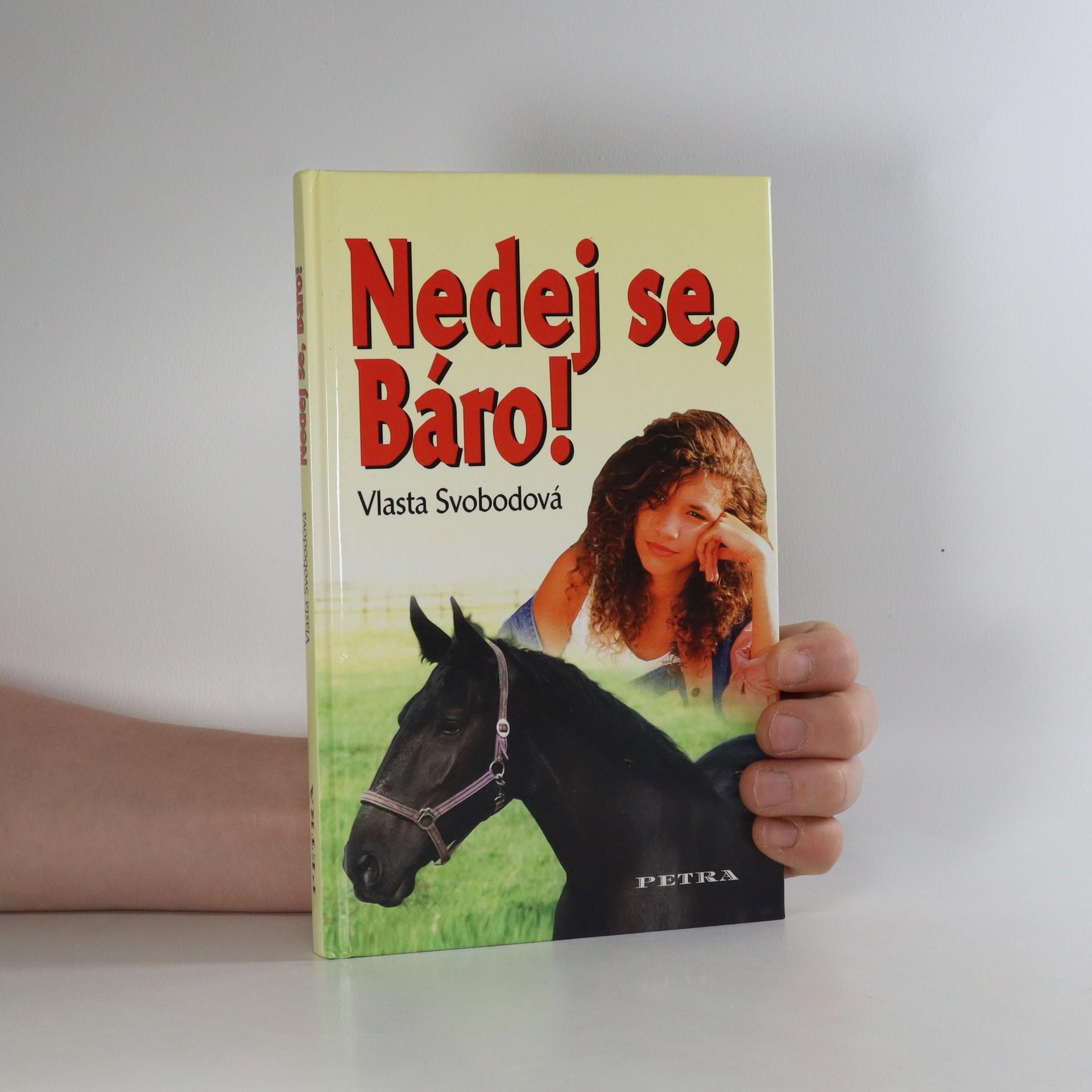antikvární kniha Nedej se, Báro!, 2005