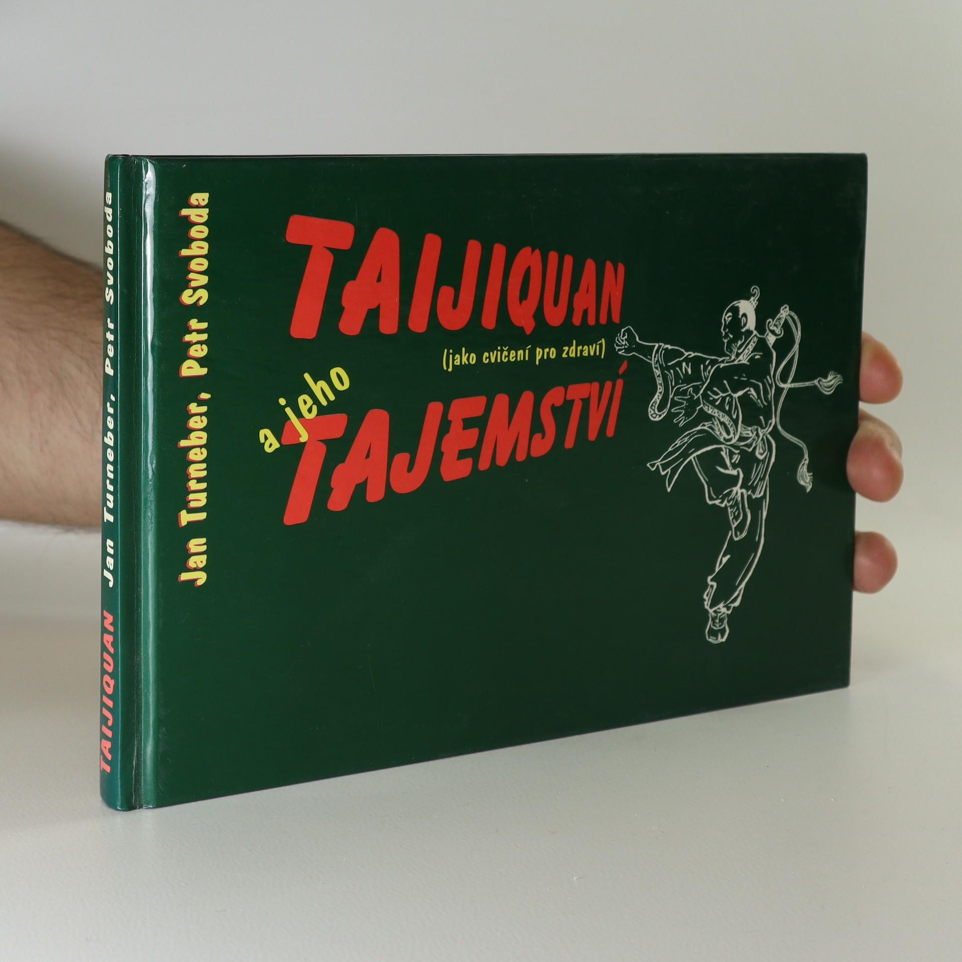 antikvární kniha Taijiquan a jeho tajemství (jako cvičení pro zdraví). (věnování autorů), 1996