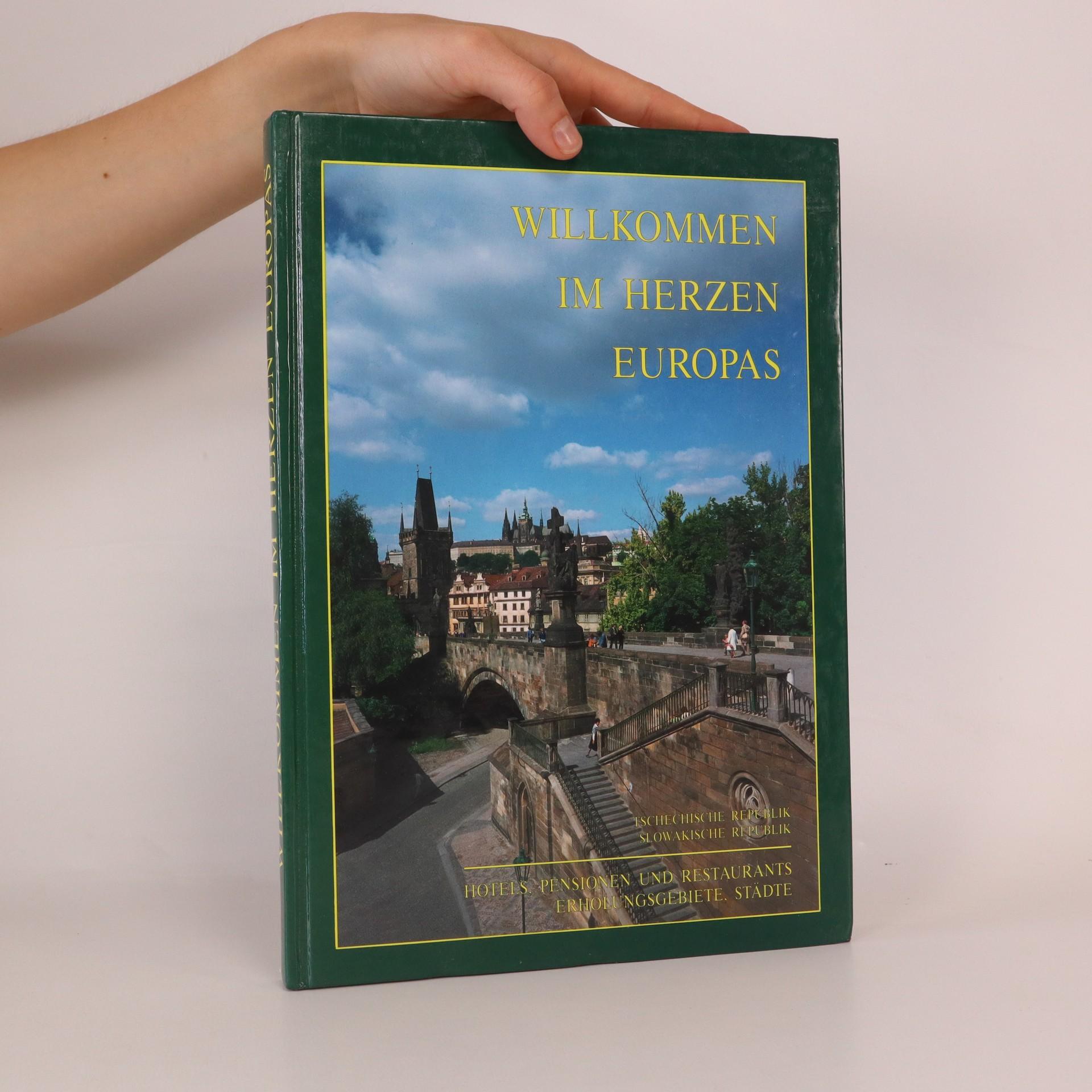 antikvární kniha Willkommen im Herzen Europas, neuveden