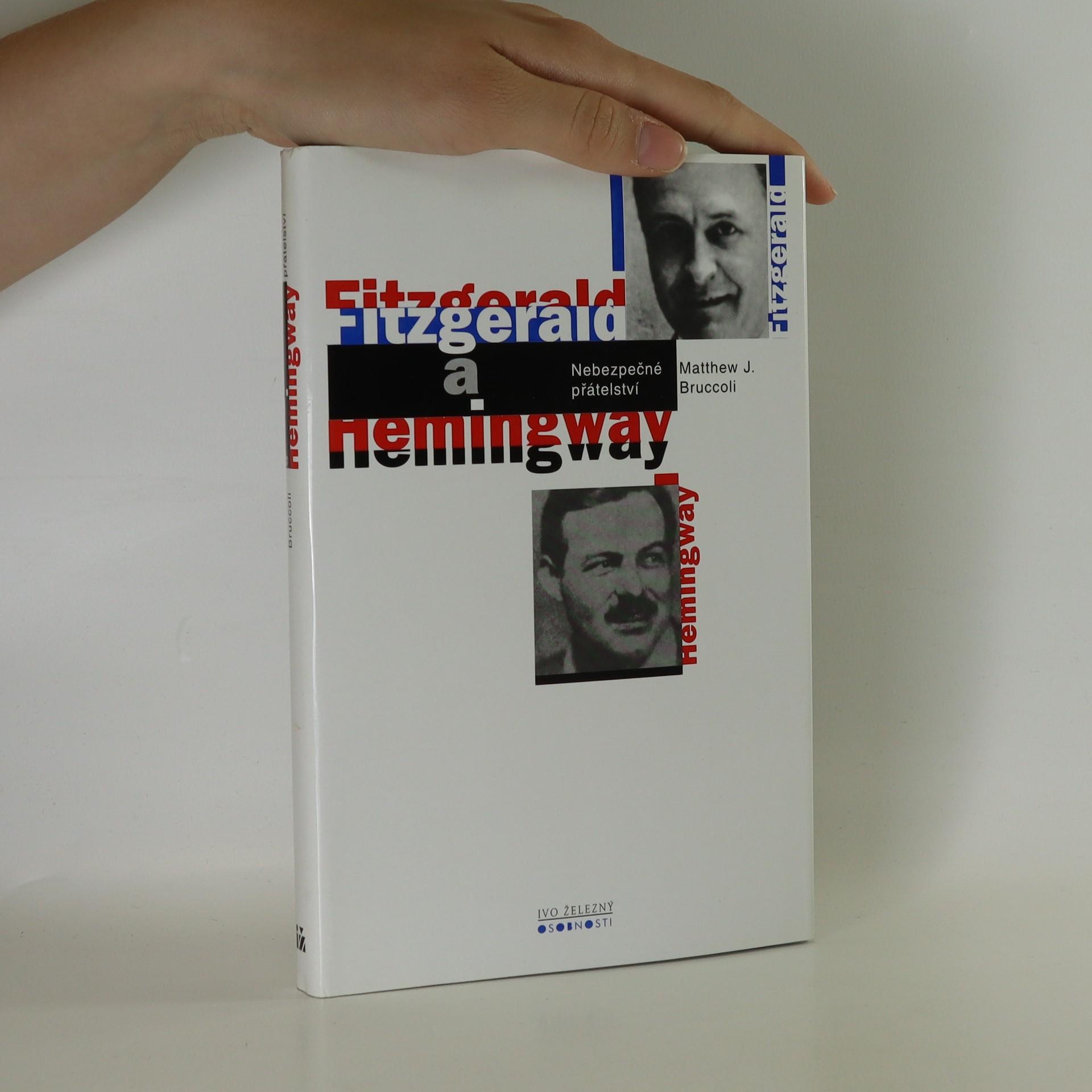 antikvární kniha Fitzgerald a Hemingway. Nebezpečné přátelství, 1998