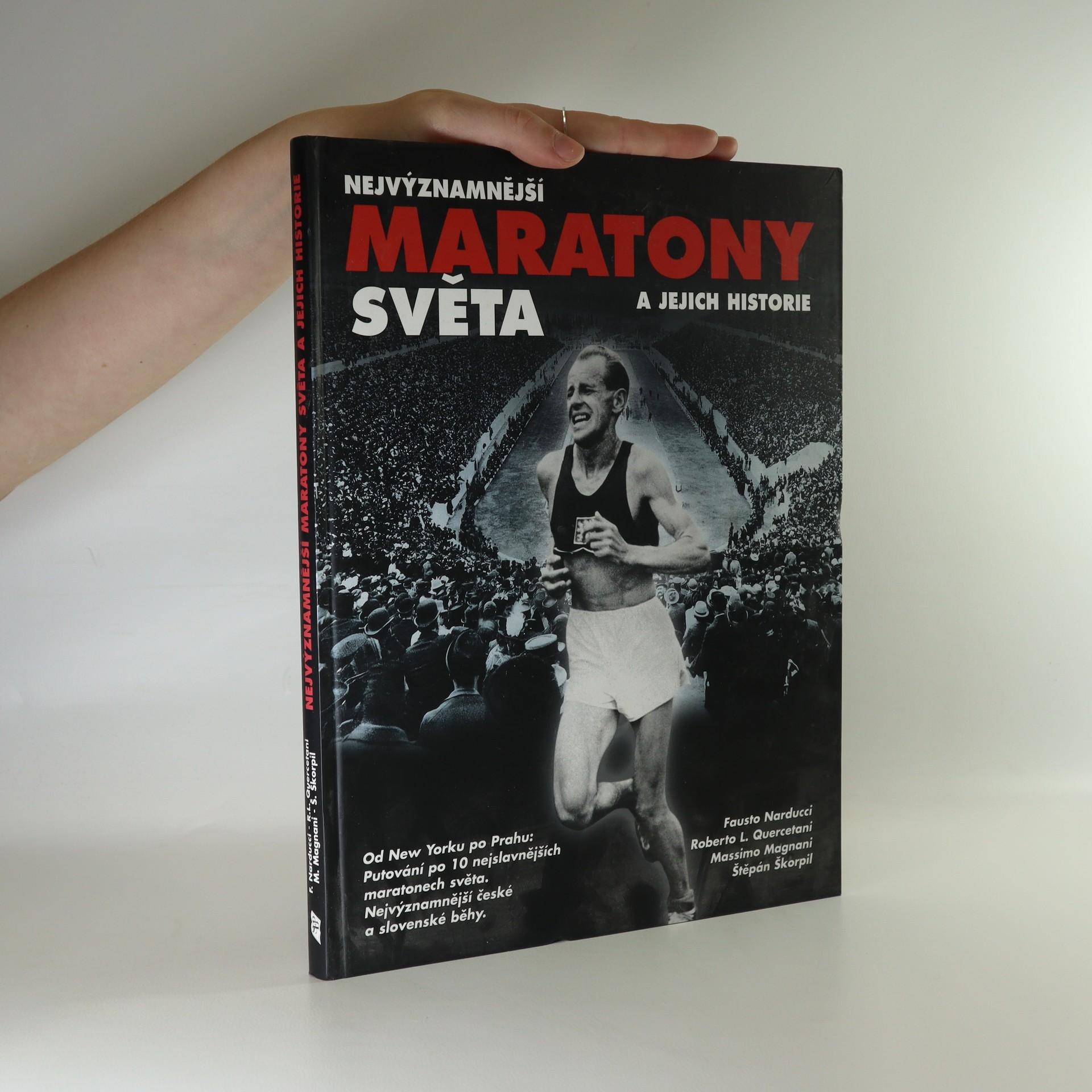 antikvární kniha Nejvýznamnější maratony světa a jejich historie, neuveden