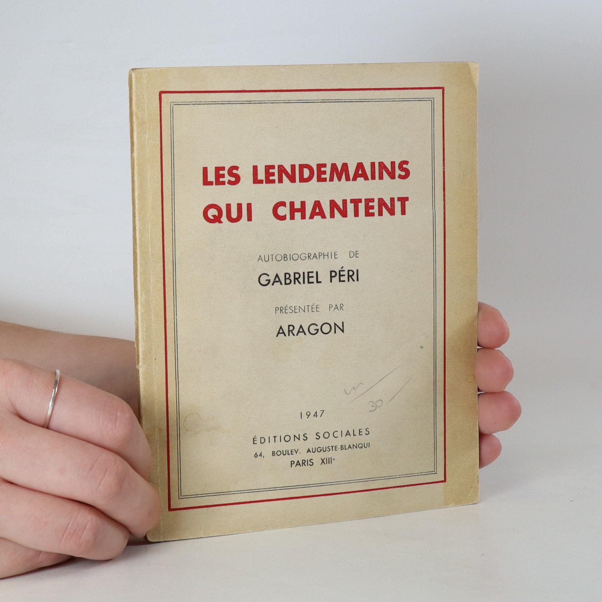 antikvární kniha Des lendemains qui chantent, 1947