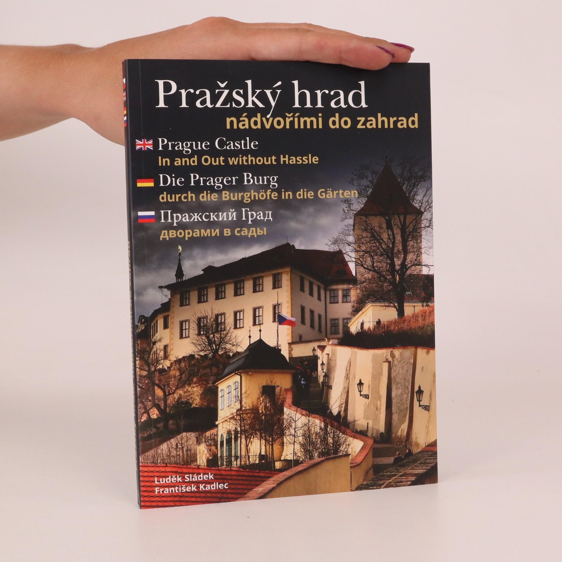 antikvární kniha Pražský hrad. Nádvořími do zahrad, 2015