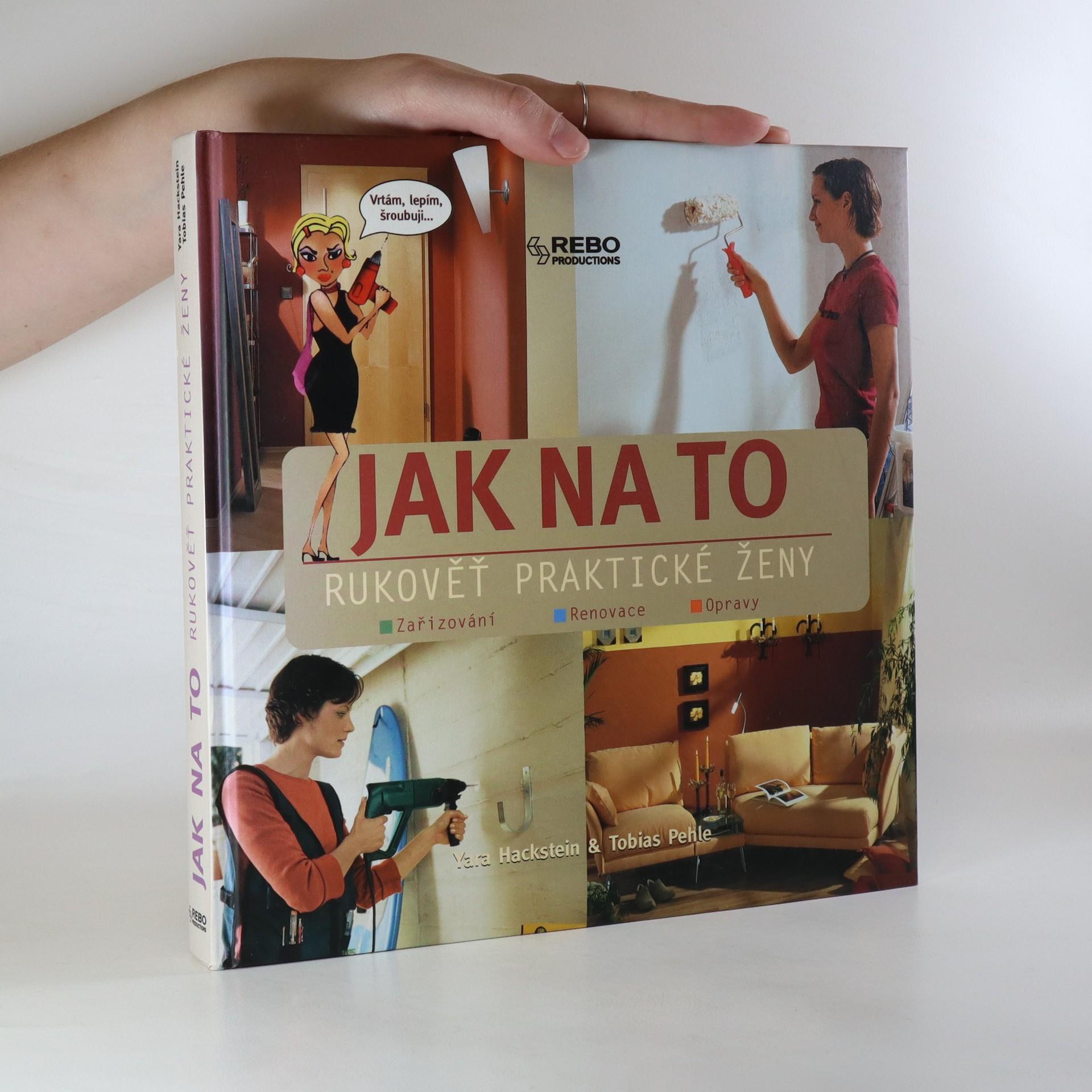 antikvární kniha Jak na to. Rukověť praktické ženy, 2005