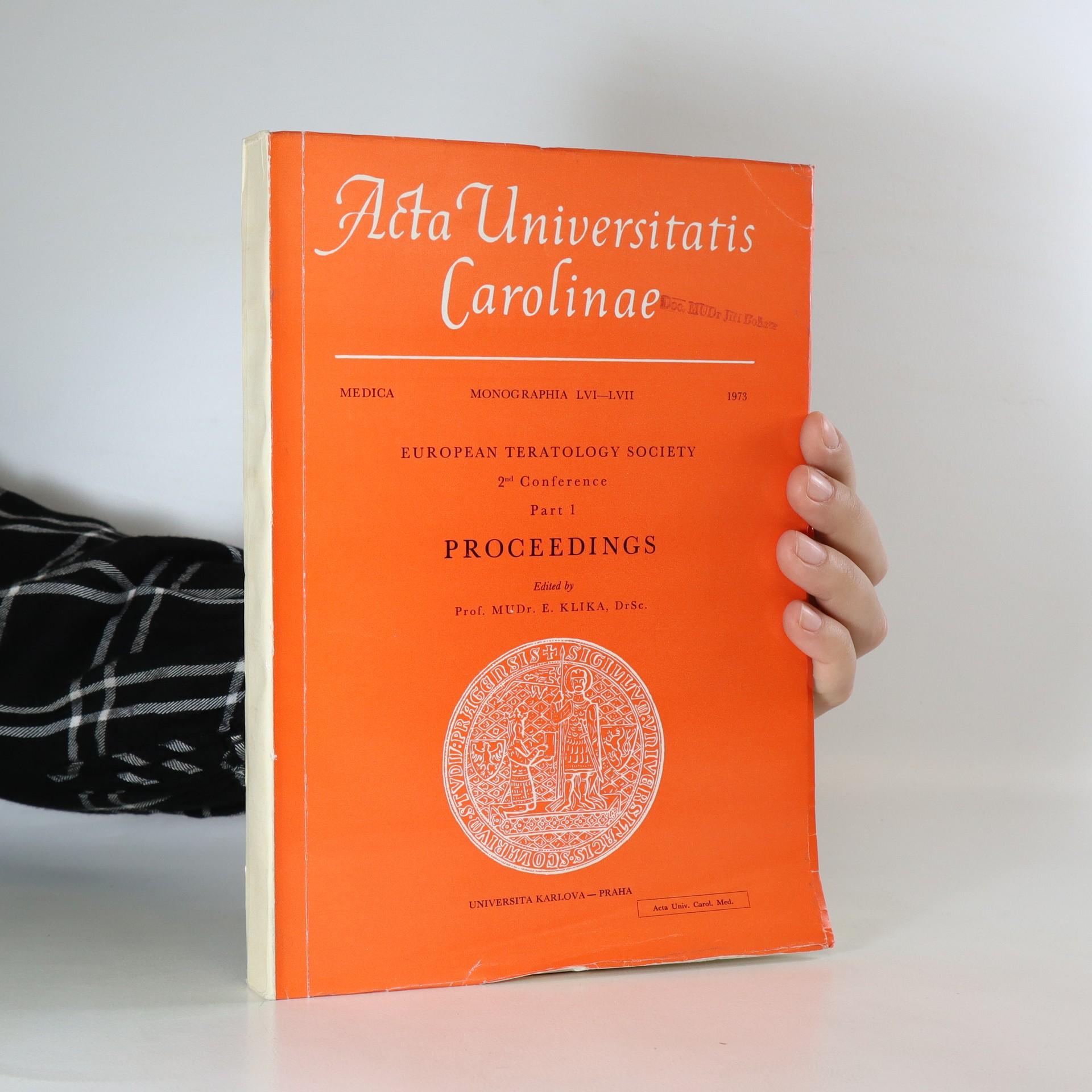 antikvární kniha Historia Universitatis Carolinae Pragensis. European Teratology Society 2nd Conference, Part 1, 1973