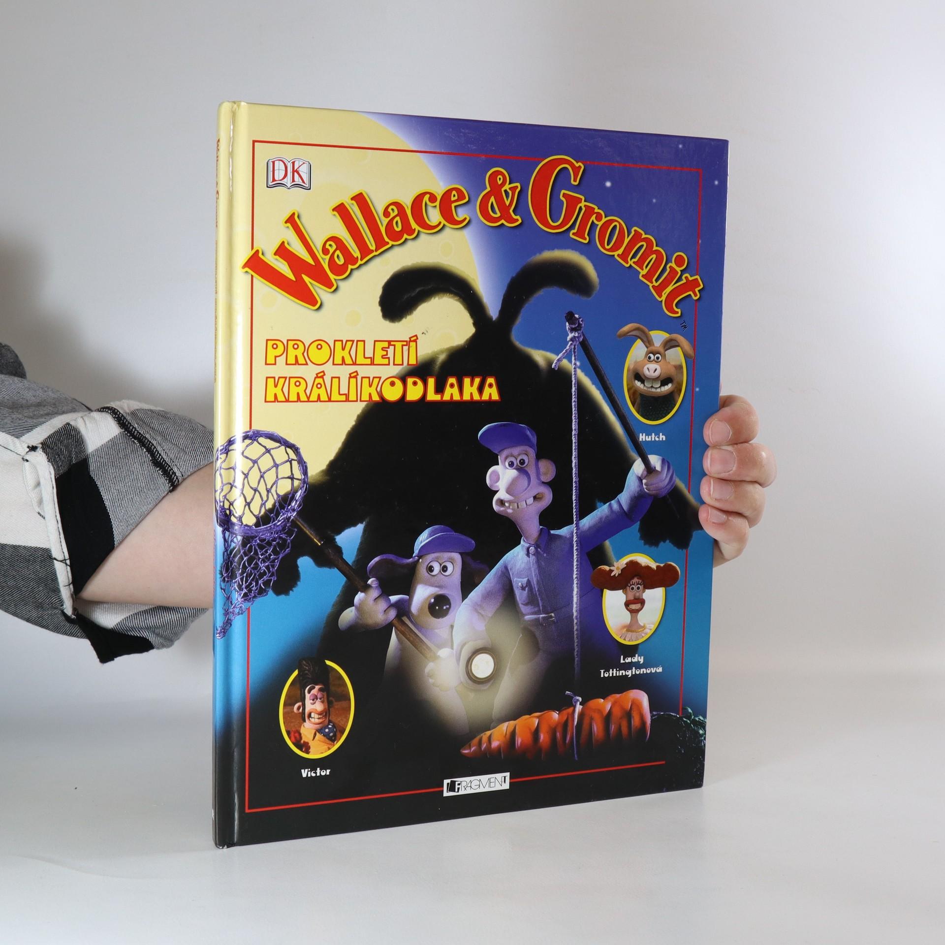 antikvární kniha Wallace & Gromit. Prokletí králíkodlaka, 2006