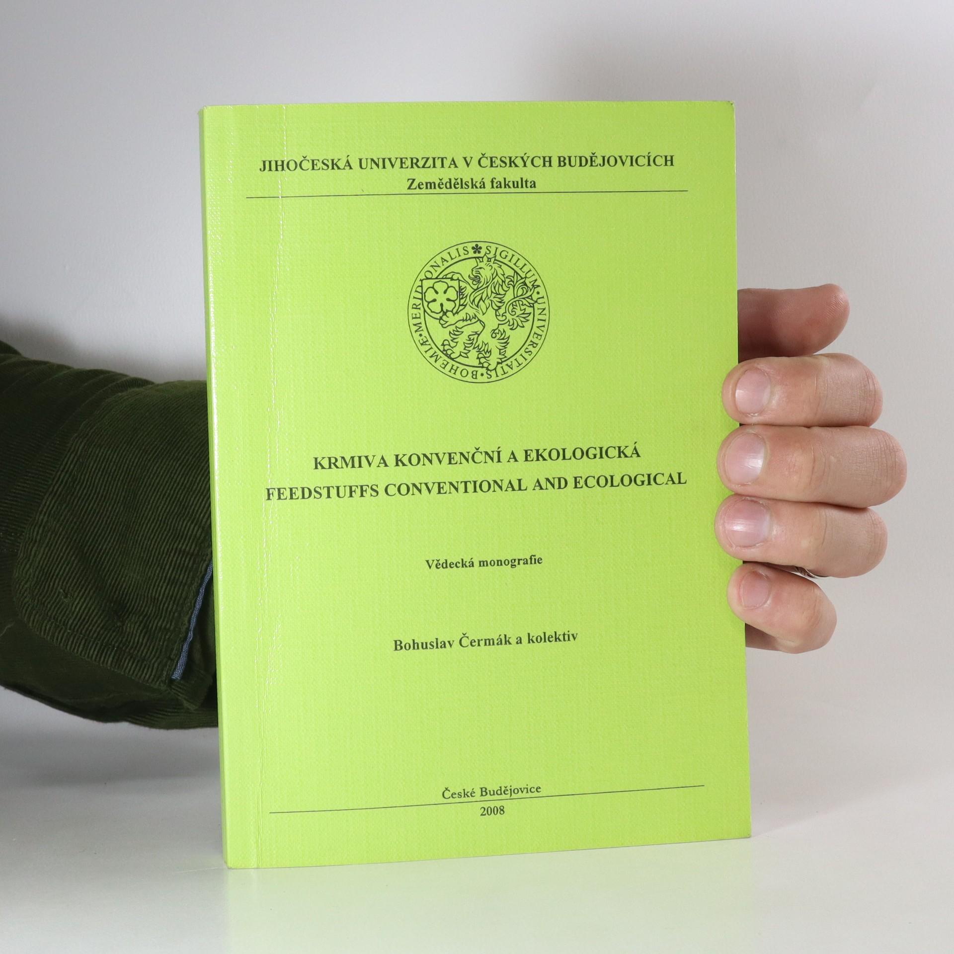 antikvární kniha Krmiva konvenční a ekologická. Feedstuffs conventional and ecological, neuveden