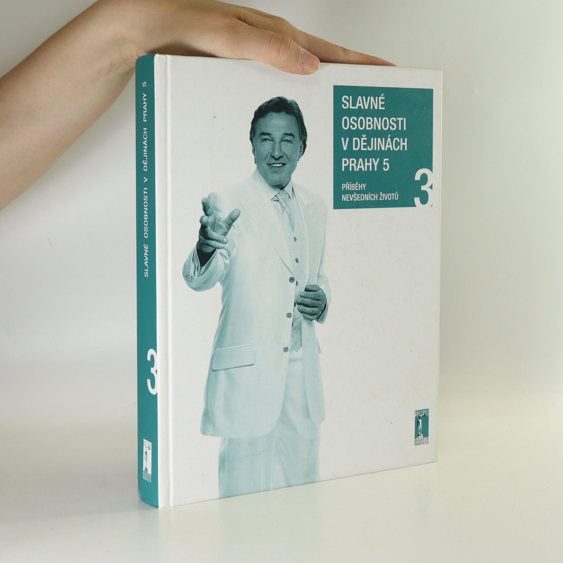 antikvární kniha Slavné osobnosti v dějinách Prahy 5 (3. díl), 2010