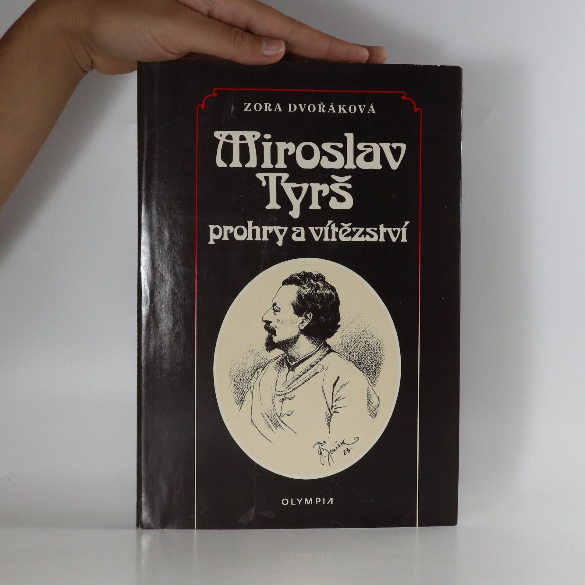 antikvární kniha Miroslav Tyrš. Prohry a vítězství, 1989