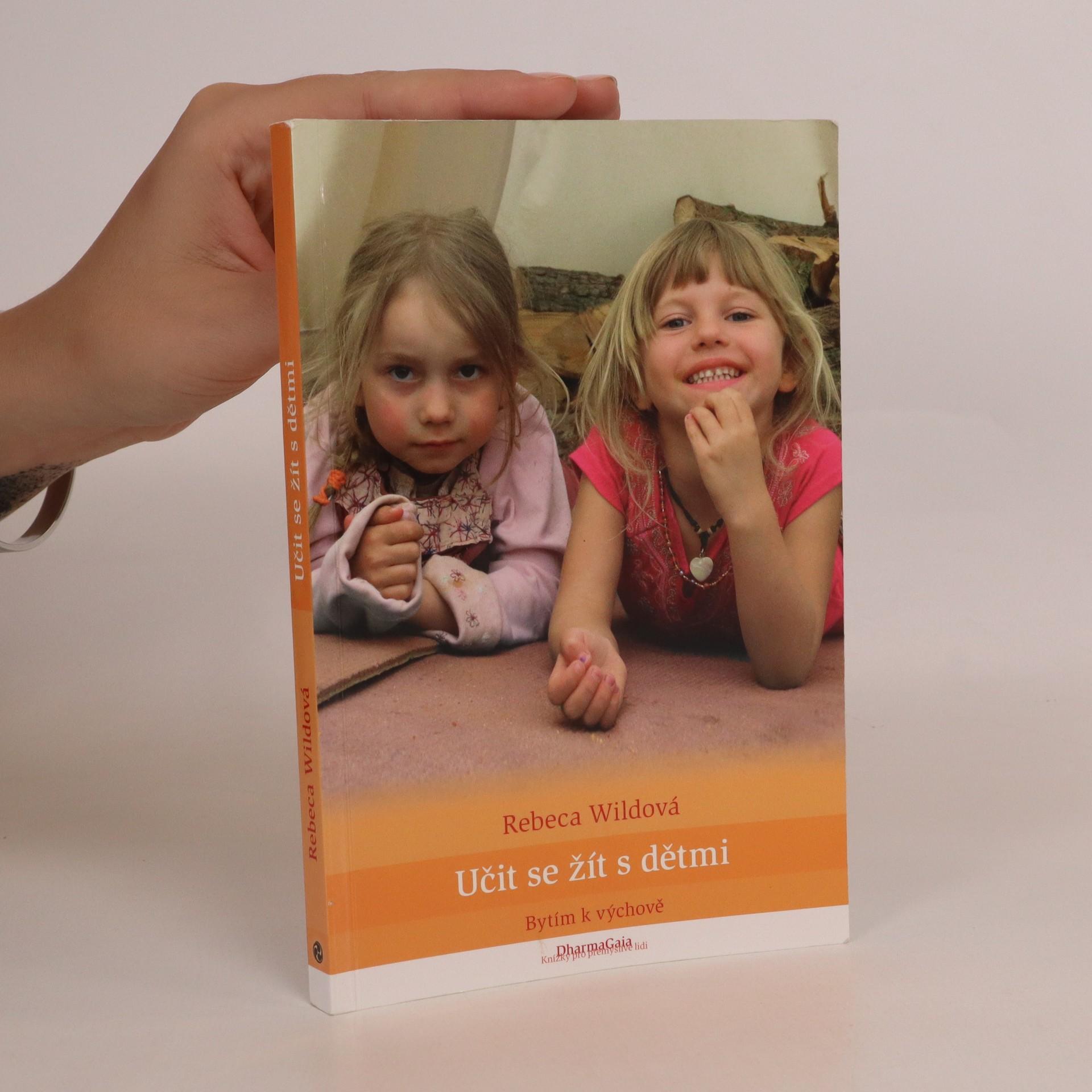 antikvární kniha Učit se žít s dětmi. Bytím k výchově, 2012