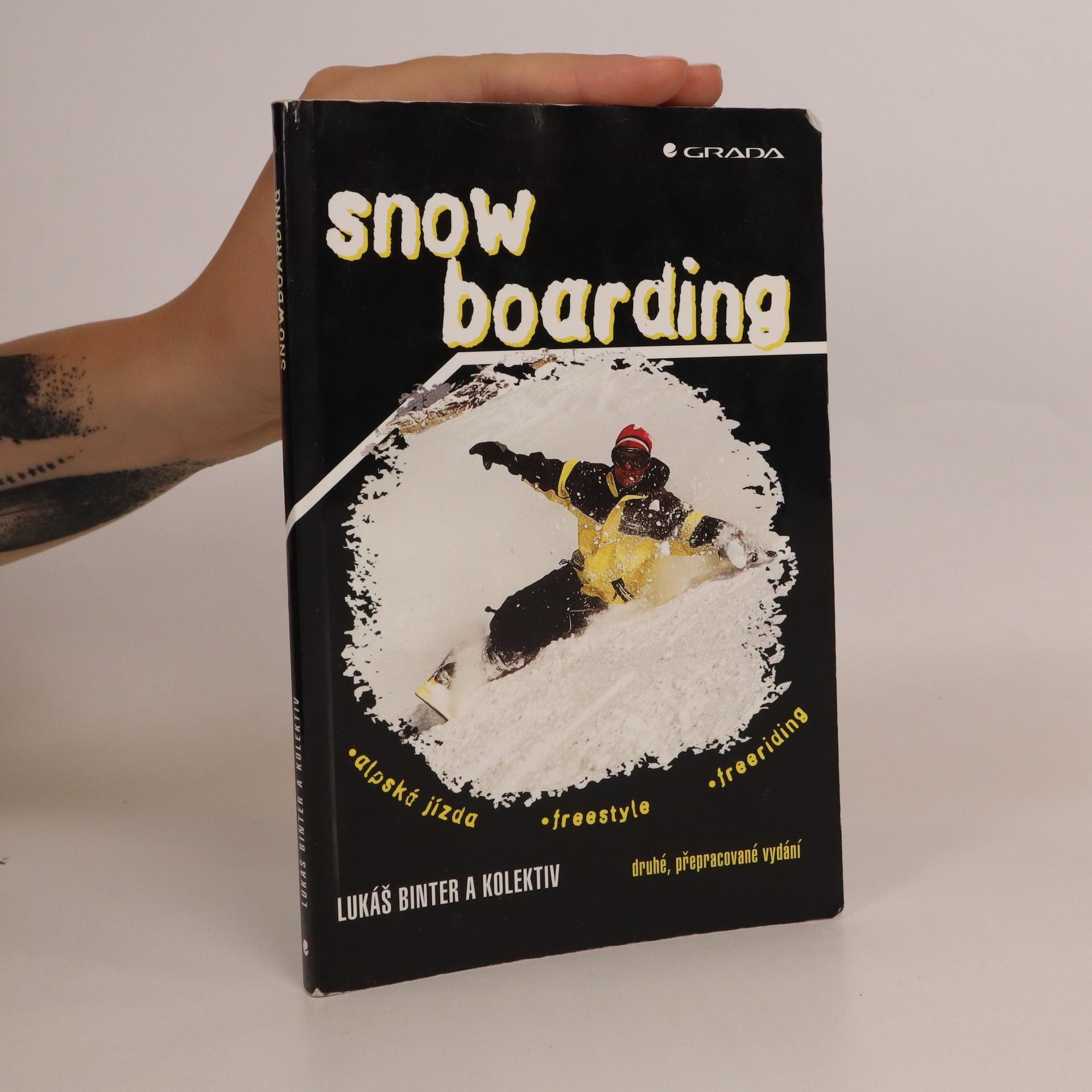antikvární kniha Snowboarding. Alpská jízda, freestyle, freeriding, 2002