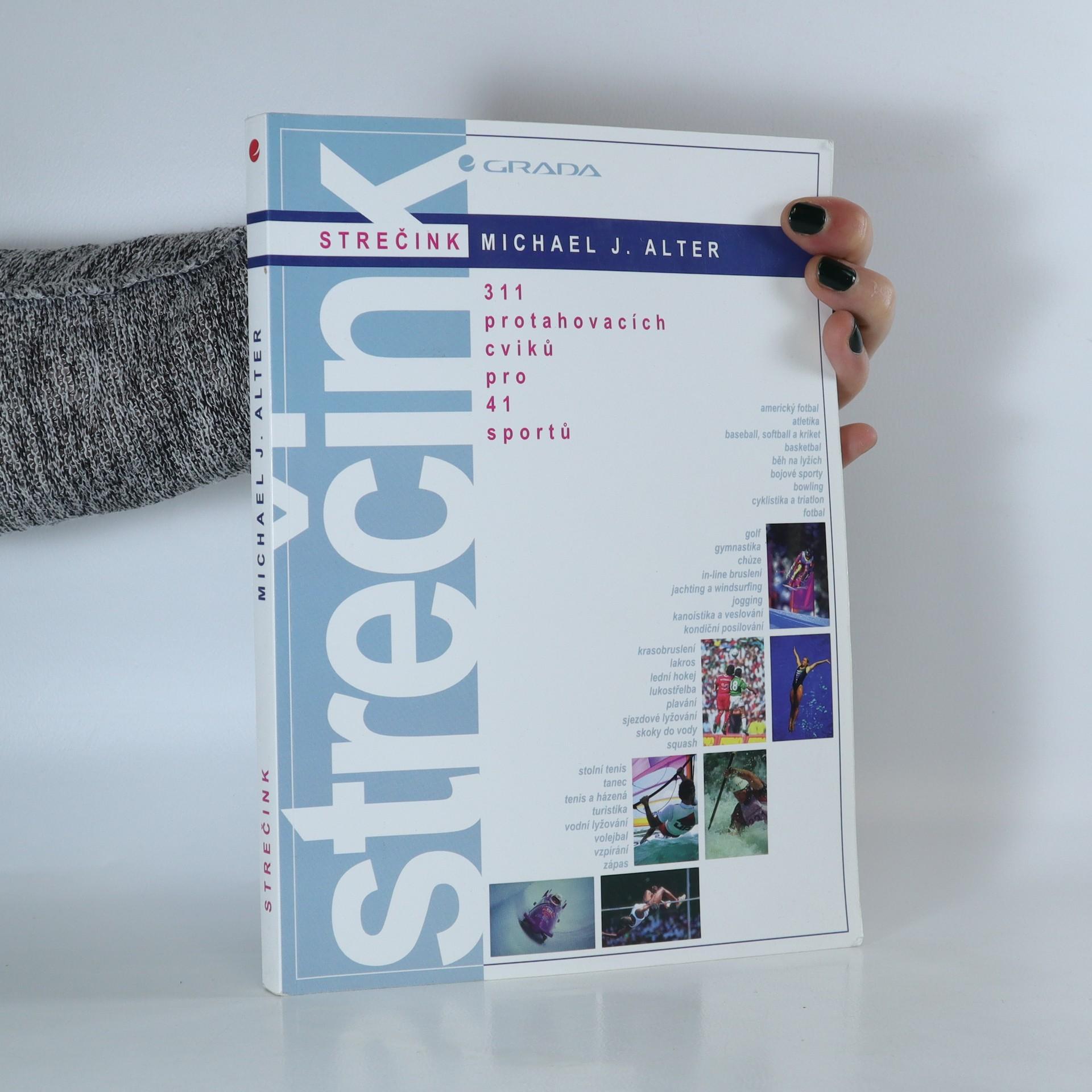 antikvární kniha Strečink. 311 protahovacích cviků pro 41 sportů, 1999