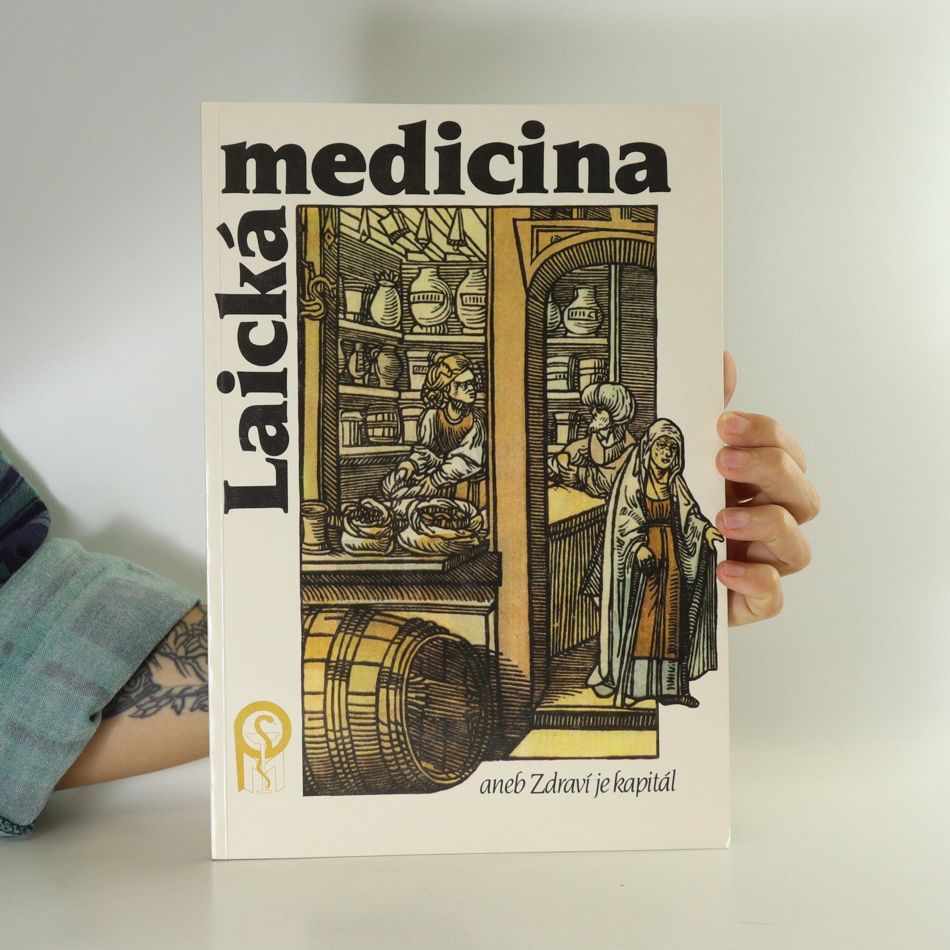 antikvární kniha Laická medicína aneb Zdraví je kapitál. Díl 1. - 4., 1992
