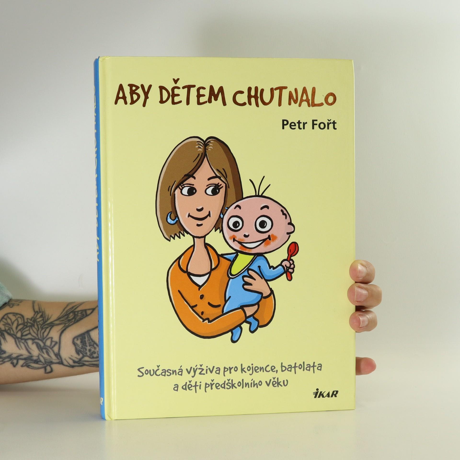 antikvární kniha Aby dětem chutnalo, 2008