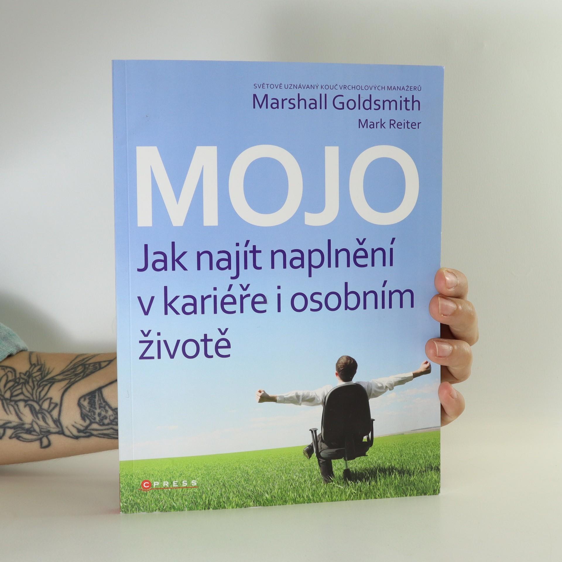 antikvární kniha Mojo. Jak najít naplnění v kariéře i osobním životě, 2011