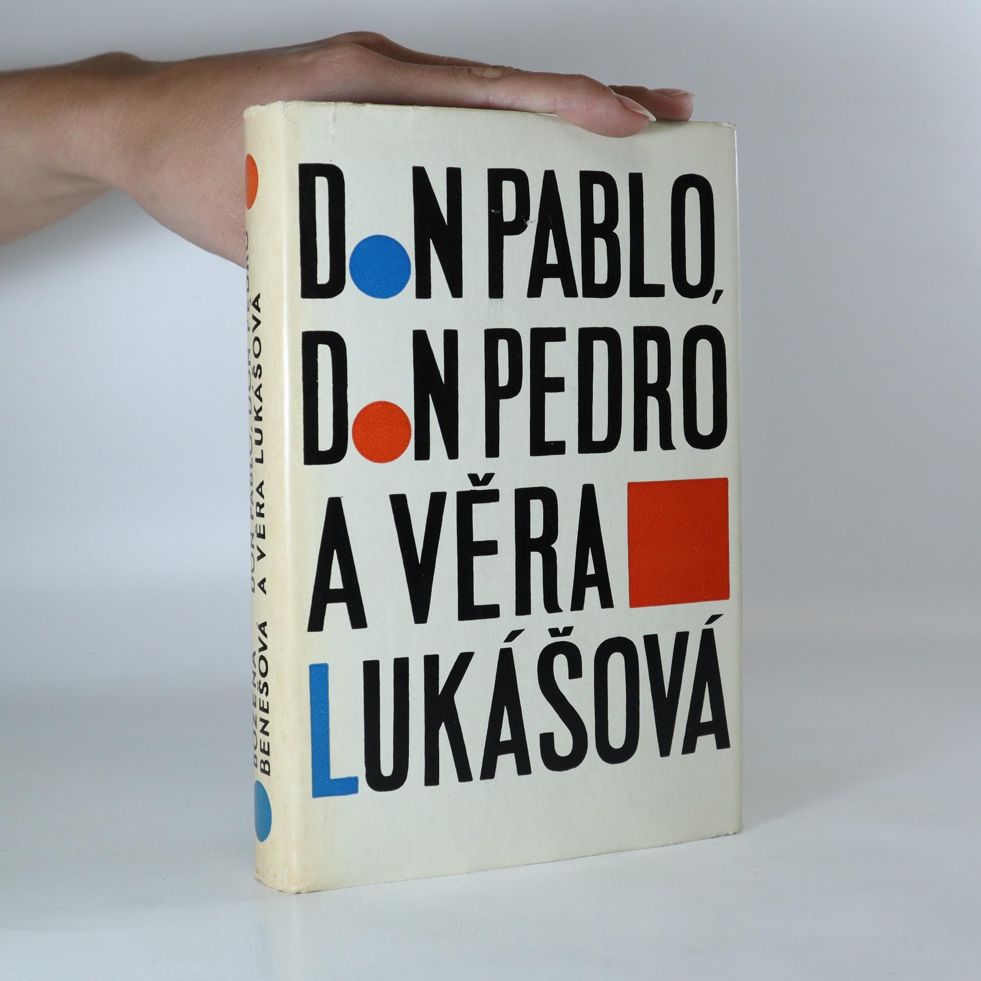 antikvární kniha Don Pablo, don Pedro a Věra Lukášová a jiné povídky, 1962