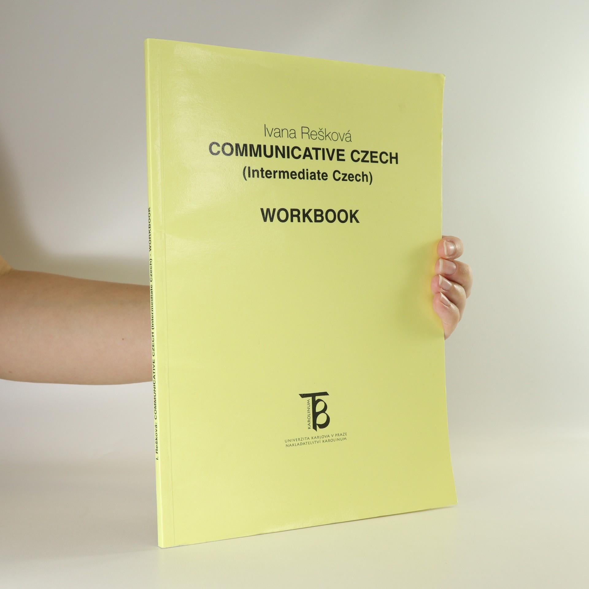 antikvární kniha Communicative Czech (Intermediate Czech). Workbook, 1999