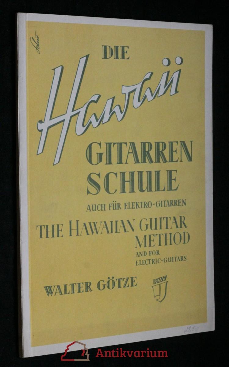 antikvární kniha Die Hawaii gitarren schule , neuvedeno