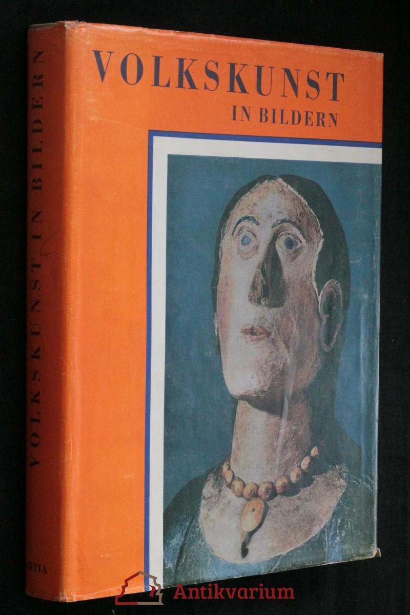 antikvární kniha Volkskunst in Bildern : Die Natur - der Mensch - die Arbeit, 1956