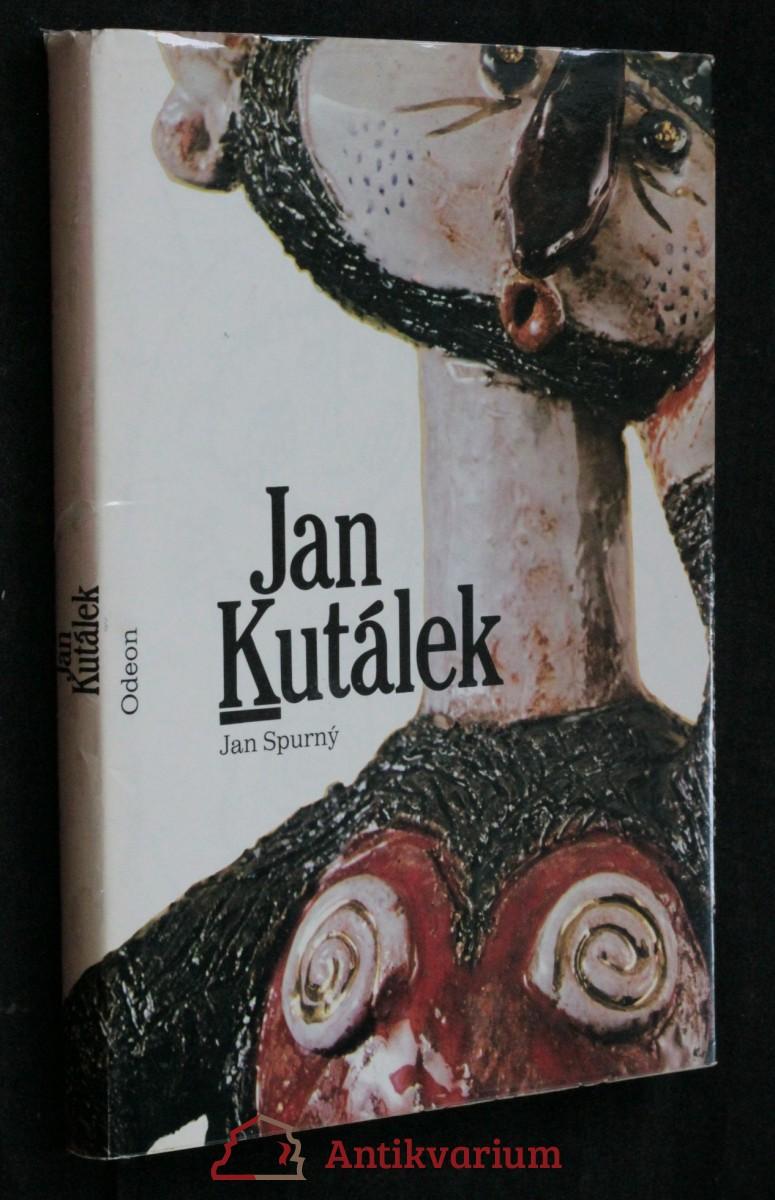 antikvární kniha Jan Kutálek : monografie s ukázkami z výtvarného díla, 1987
