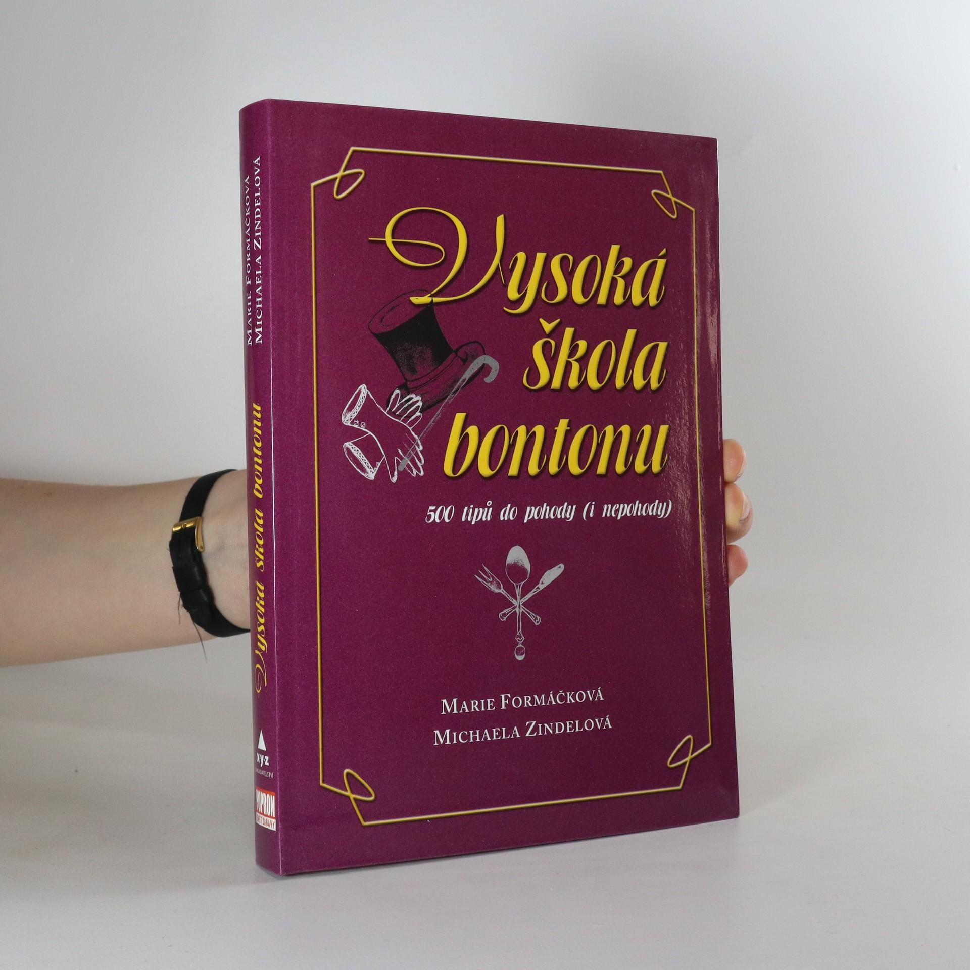 antikvární kniha Vysoká škola bontonu : 500 tipů do pohody (i nepohody), 2006