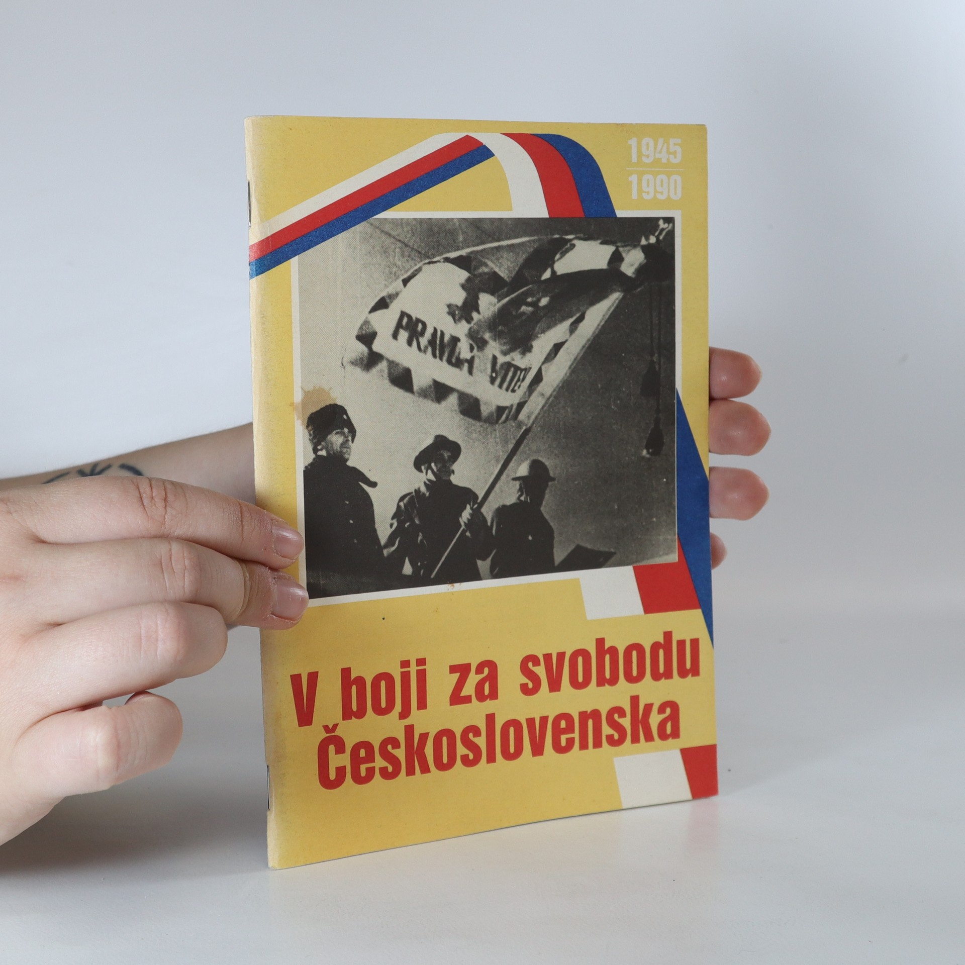 antikvární kniha V boji za svobodu Československa 1945-1990, neuveden