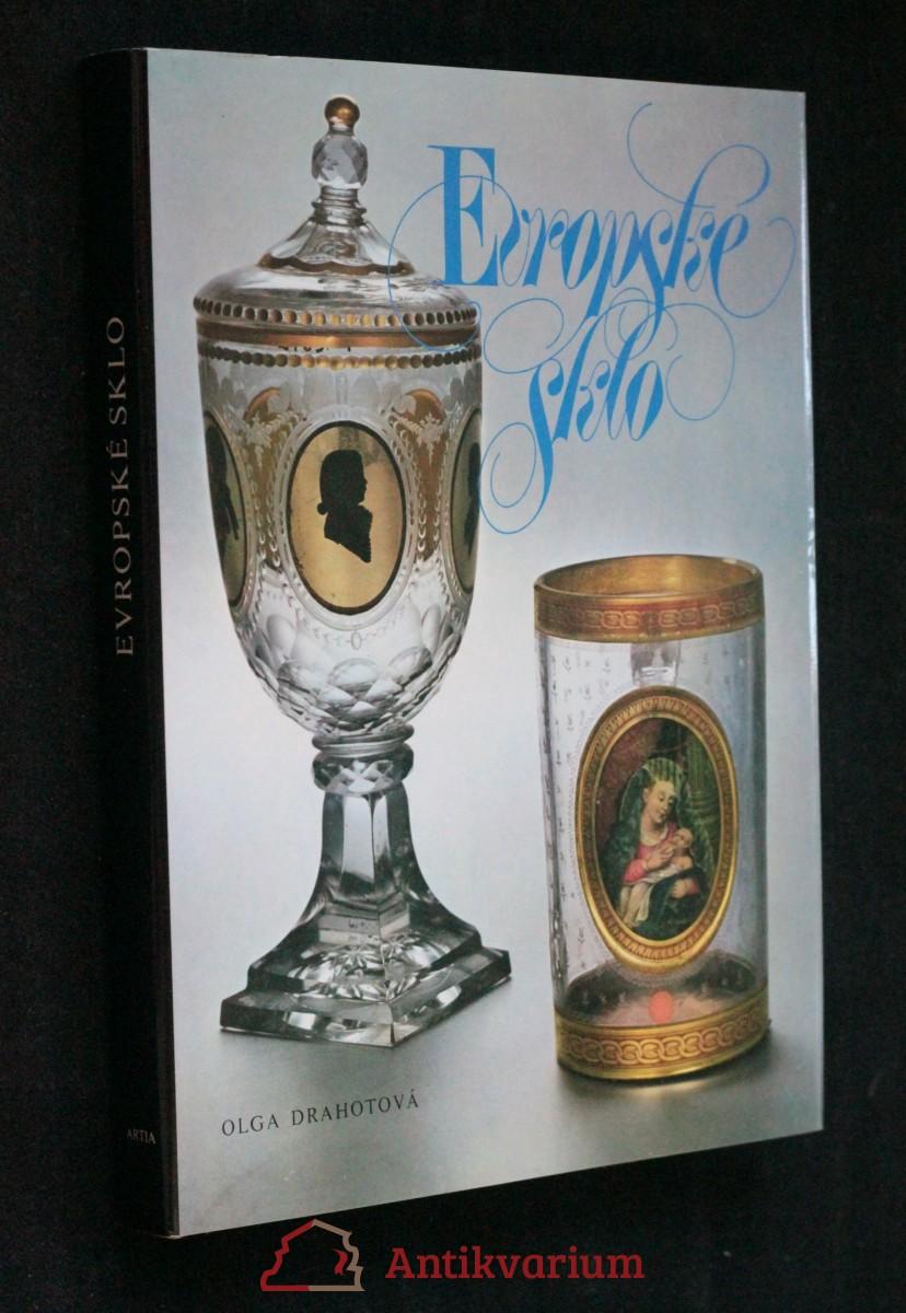antikvární kniha Evropské sklo : sběratelský průvodce dějinami evropského skla, 1985