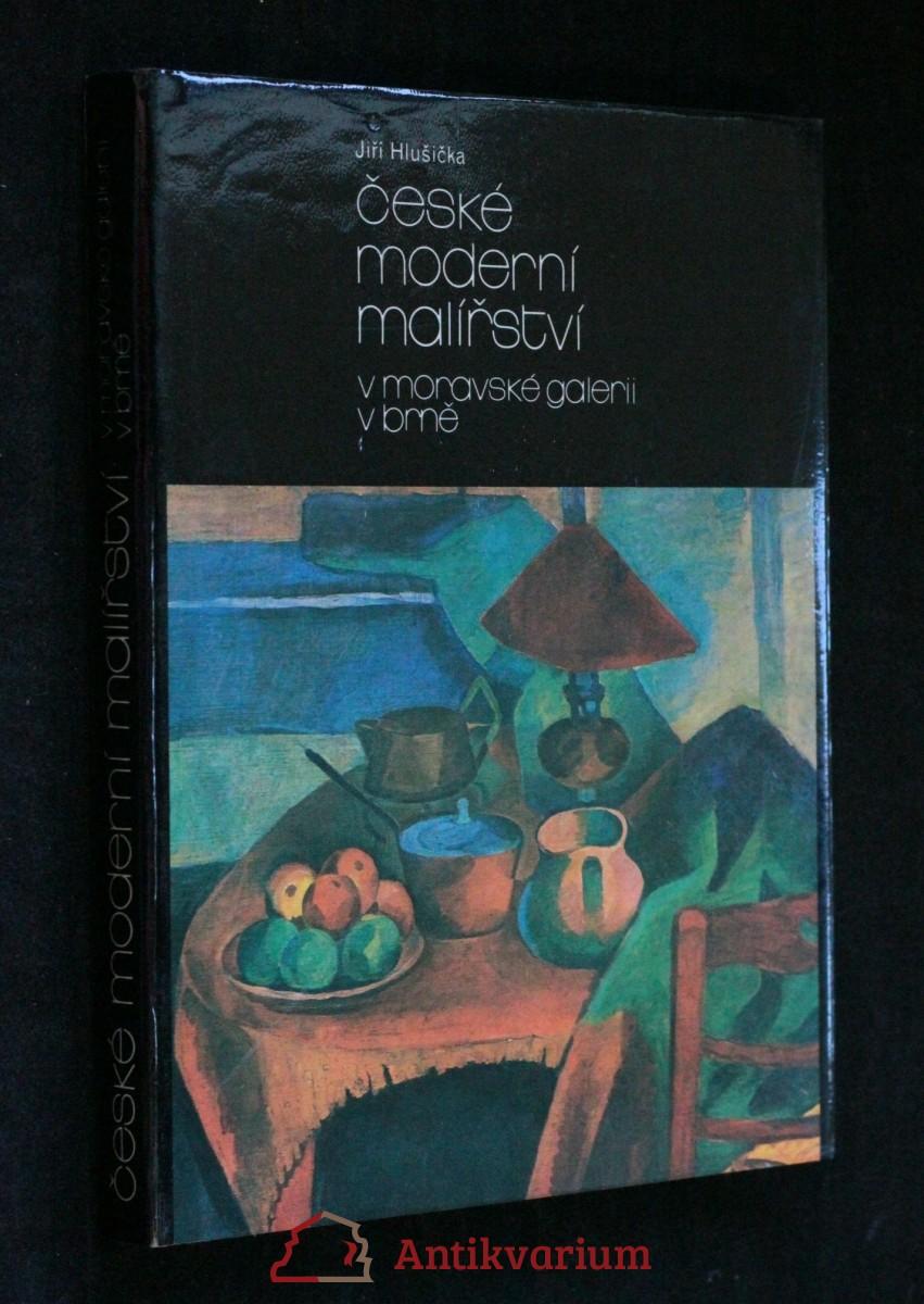 antikvární kniha České moderní malířství v Moravské galerii v Brně. Díl 1, Období 1890-1919, 1984
