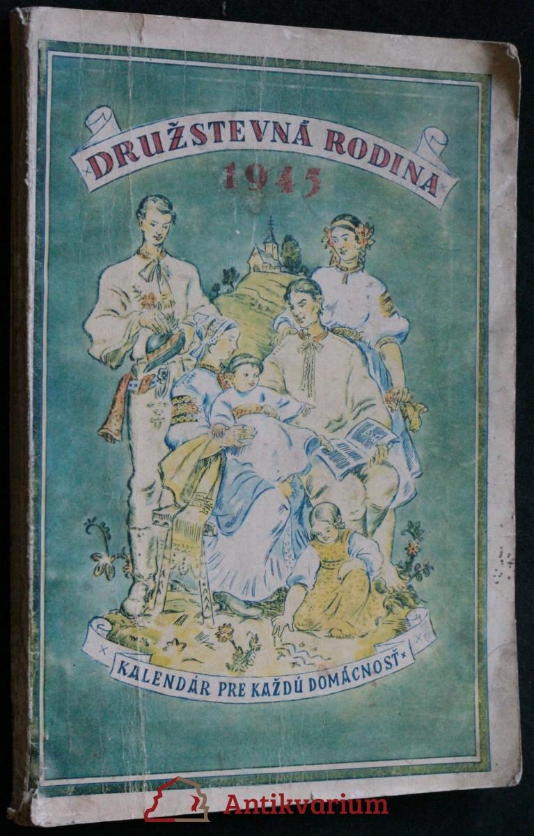 antikvární kniha Družstevná rodina 1945 , kalendár pre každú domácnosť, neuveden