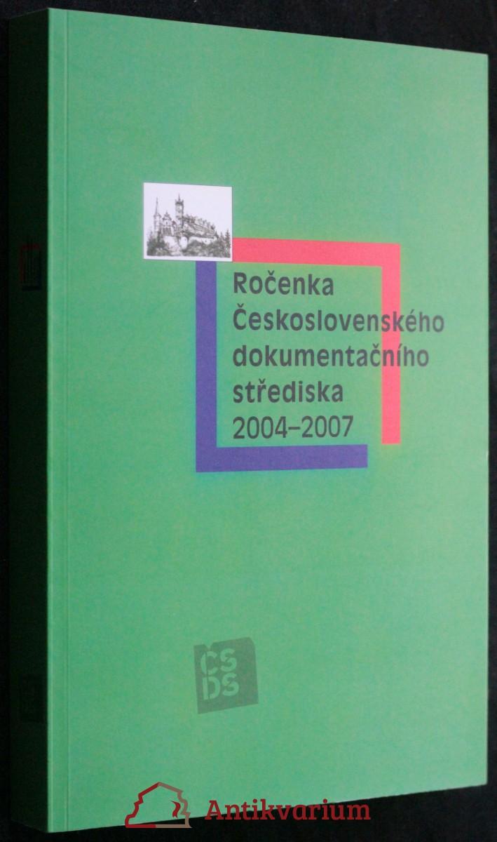 antikvární kniha Ročenka Československého dokumentačního střediska 2004 - 2007, 2008